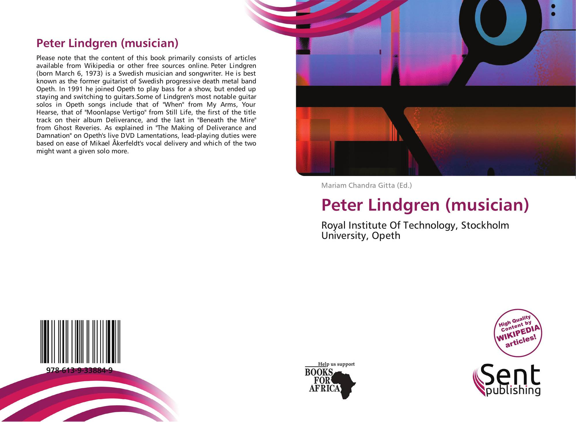 Peter Lindgren Musician 978 613 9 33884 9 6139338840 9786139338849