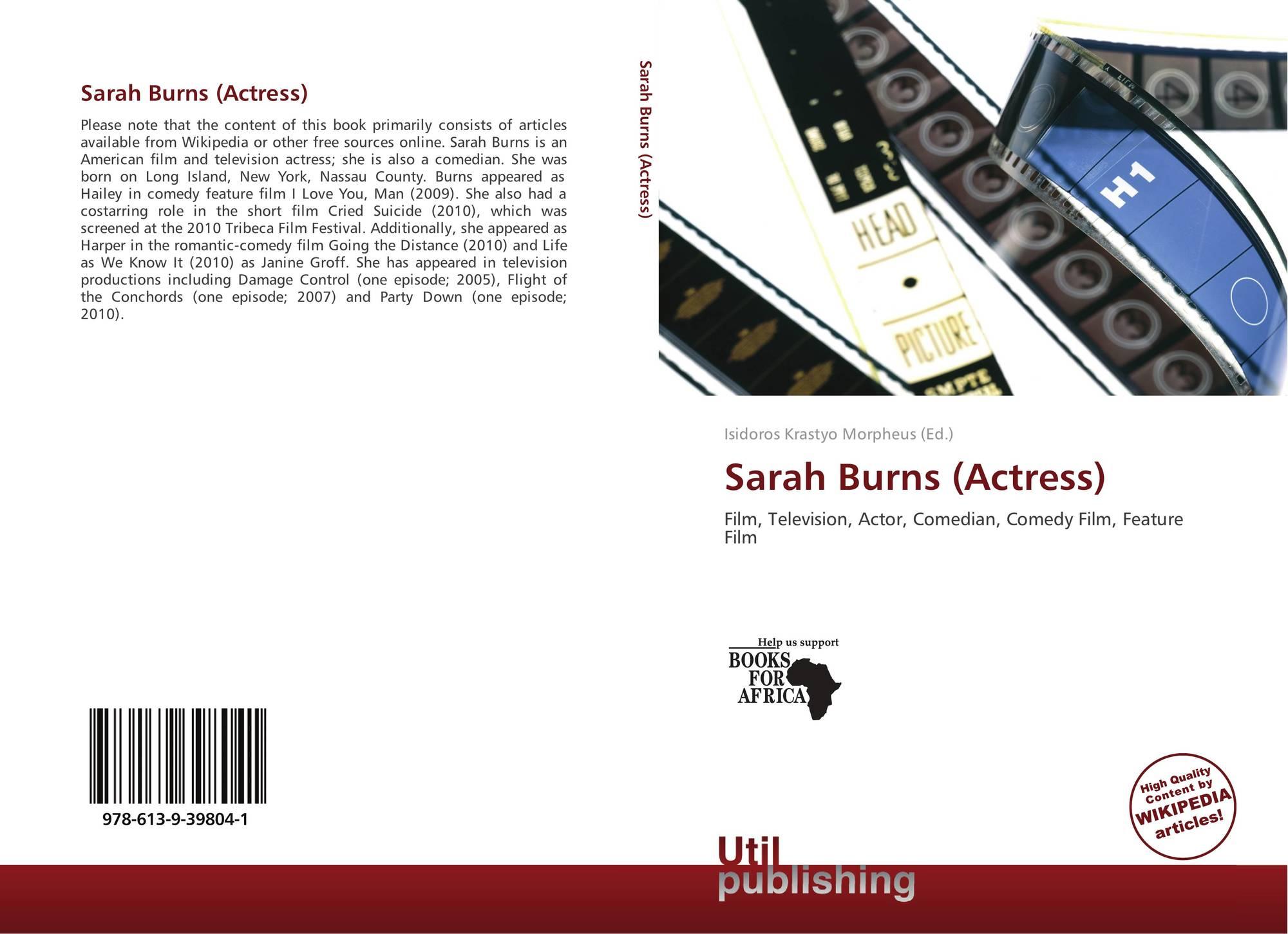 Sarah Burns Actress 978 613 9 39804 1 6139398045 9786139398041