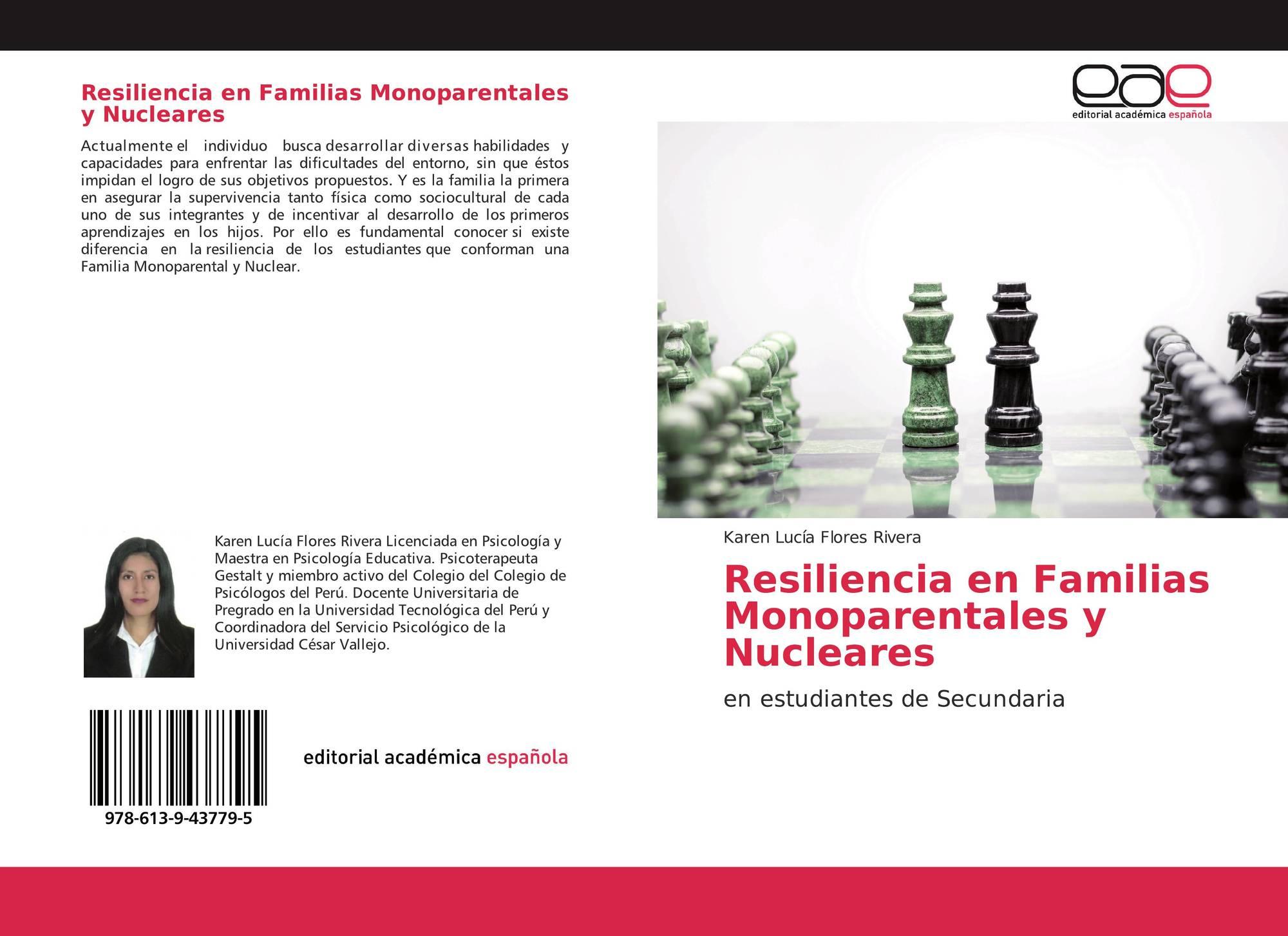 Resiliencia En Familias Monoparentales Y Nucleares 978 613