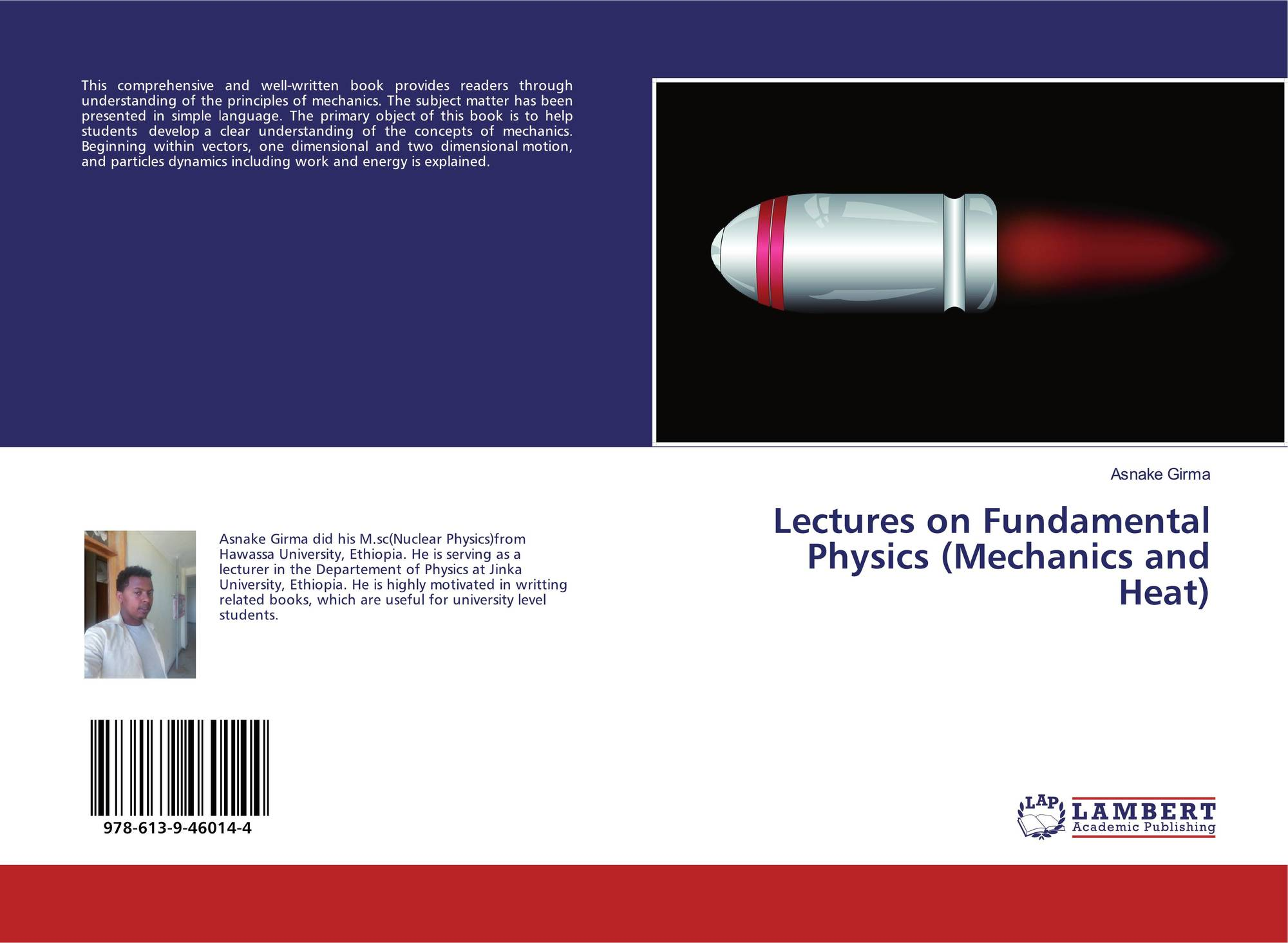 Lectures on Fundamental Physics (Mechanics and Heat), 978-613-9
