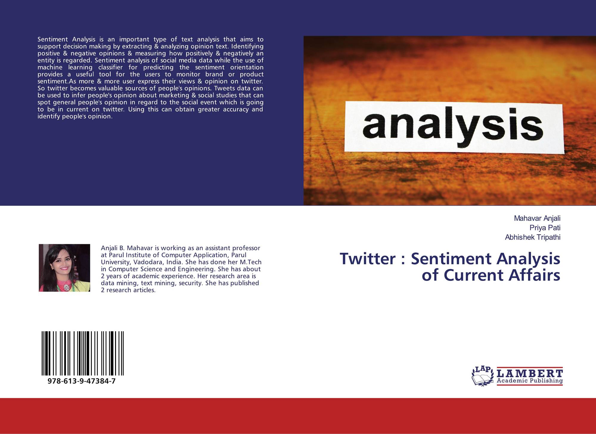 Twitter : Sentiment Analysis of Current Affairs, 978-613-9-47384-7