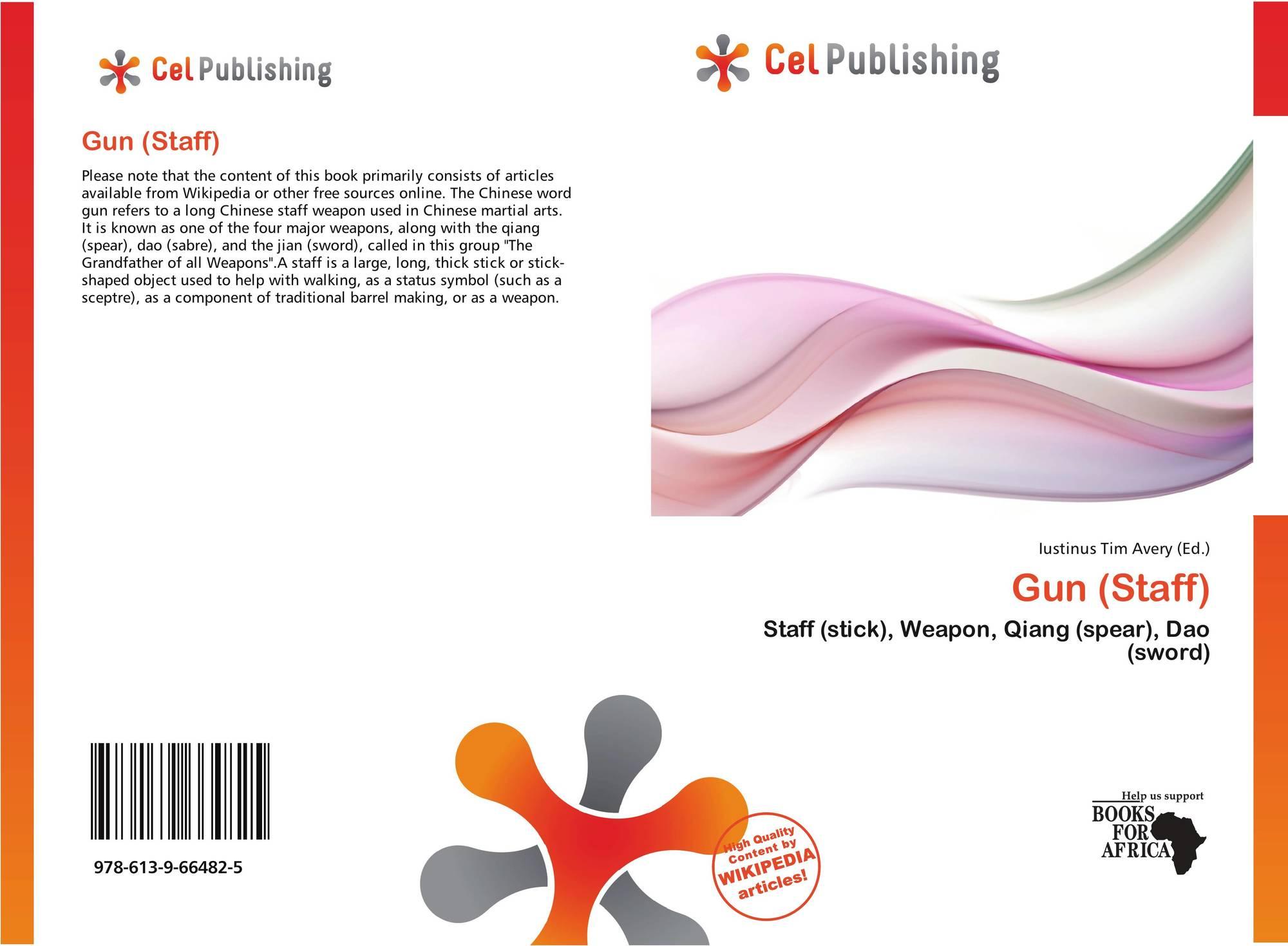 Gun (Staff), 978-613-9-66482-5, 6139664829 ,9786139664825