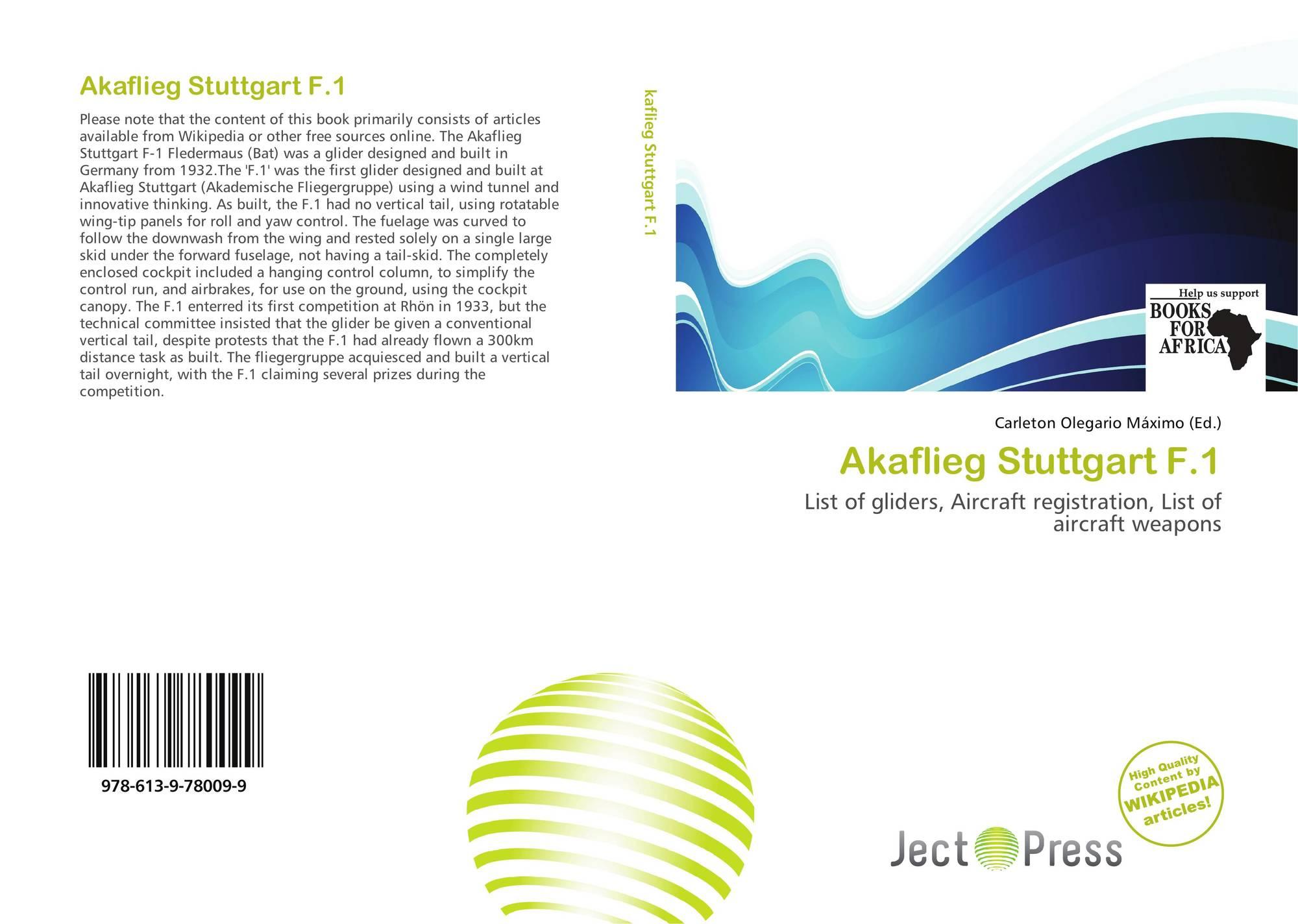 Akaflieg Stuttgart F 1, 978-613-9-78009-9, 6139780098