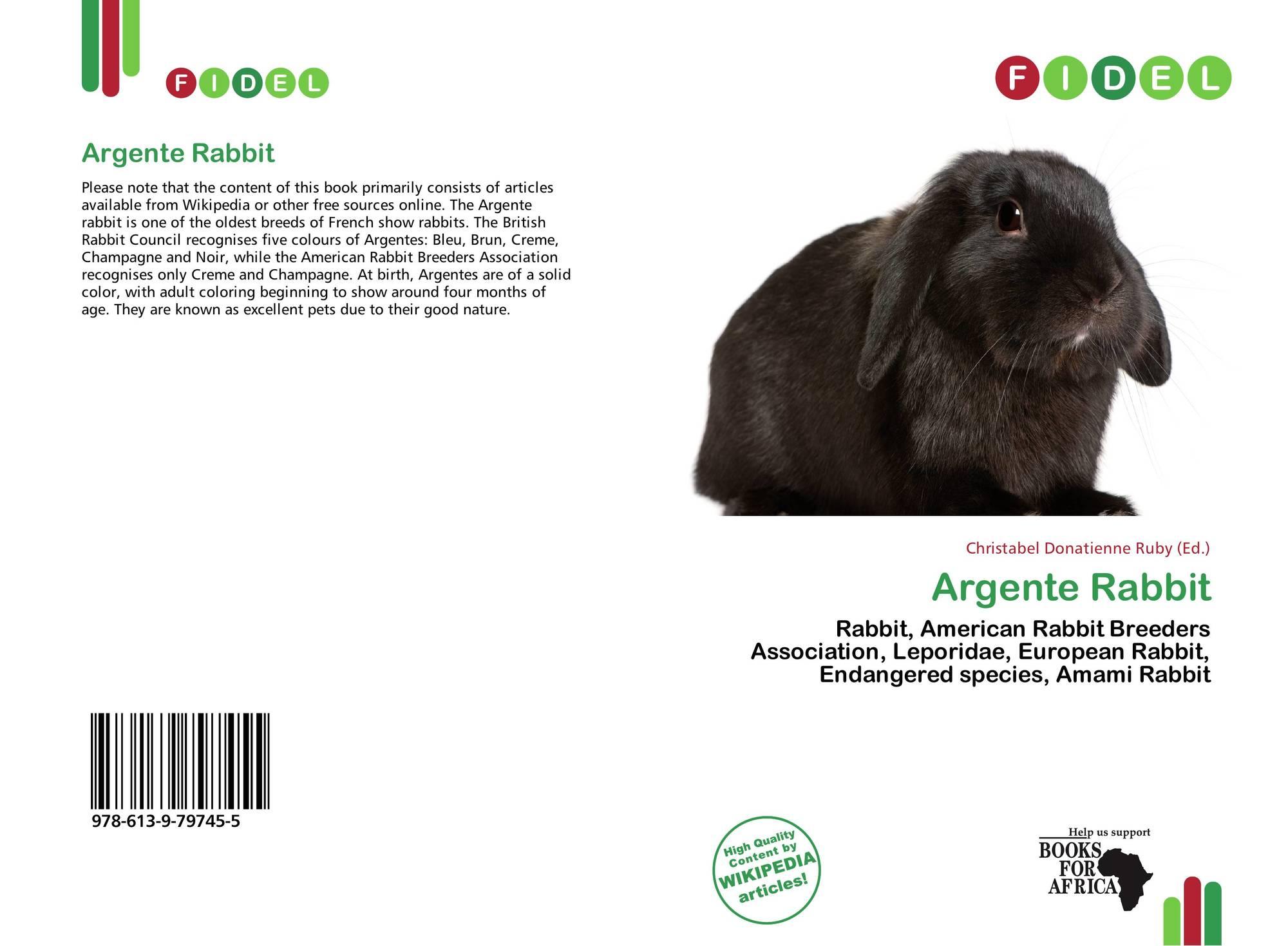 Argente Rabbit, 978-613-9-79745-5, 6139797454 ,9786139797455