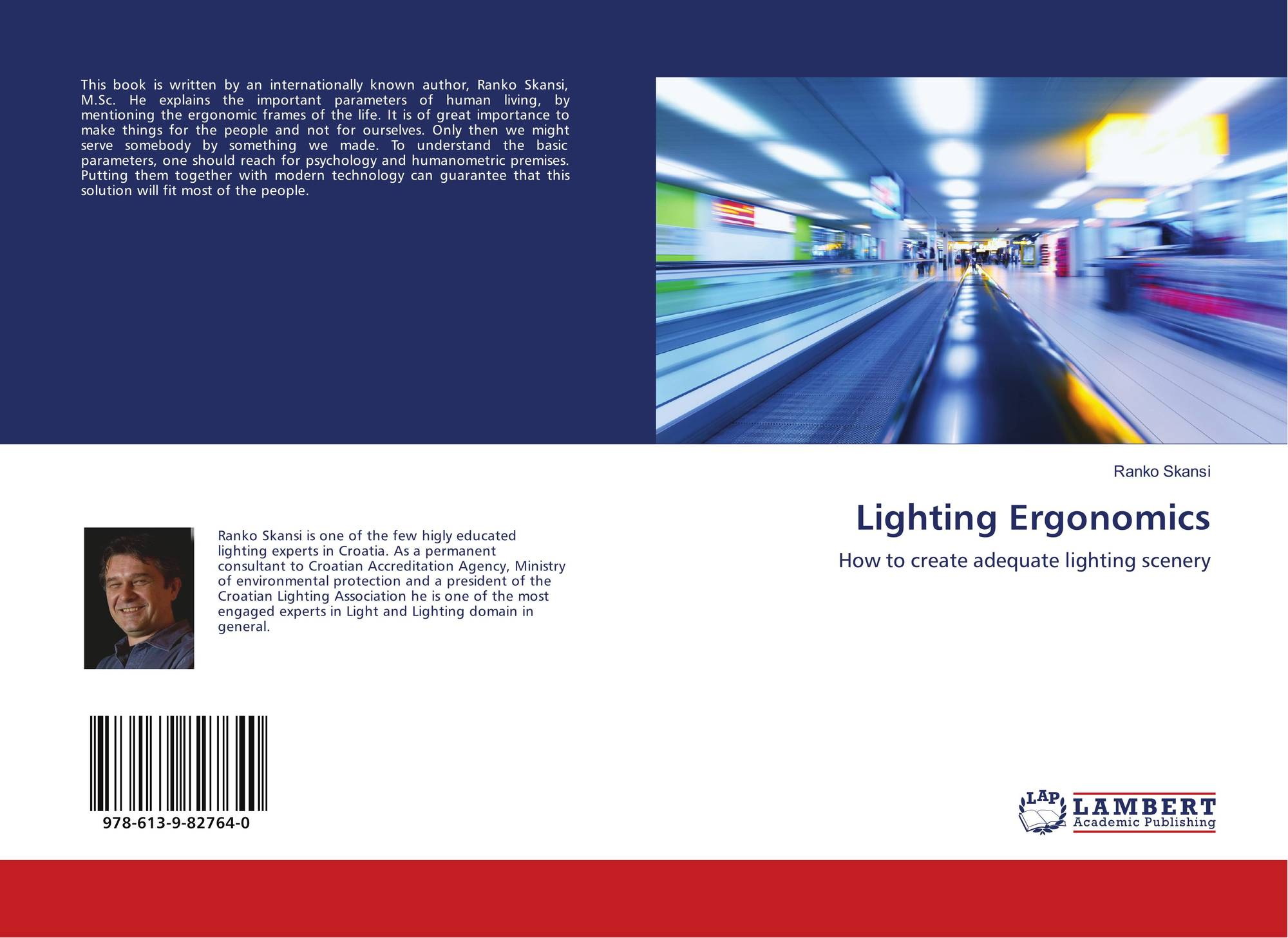 Bookcover of Lighting Ergonomics. 9786139827640  sc 1 st  MoreBooks! & Lighting Ergonomics 978-613-9-82764-0 6139827647 9786139827640 by ...