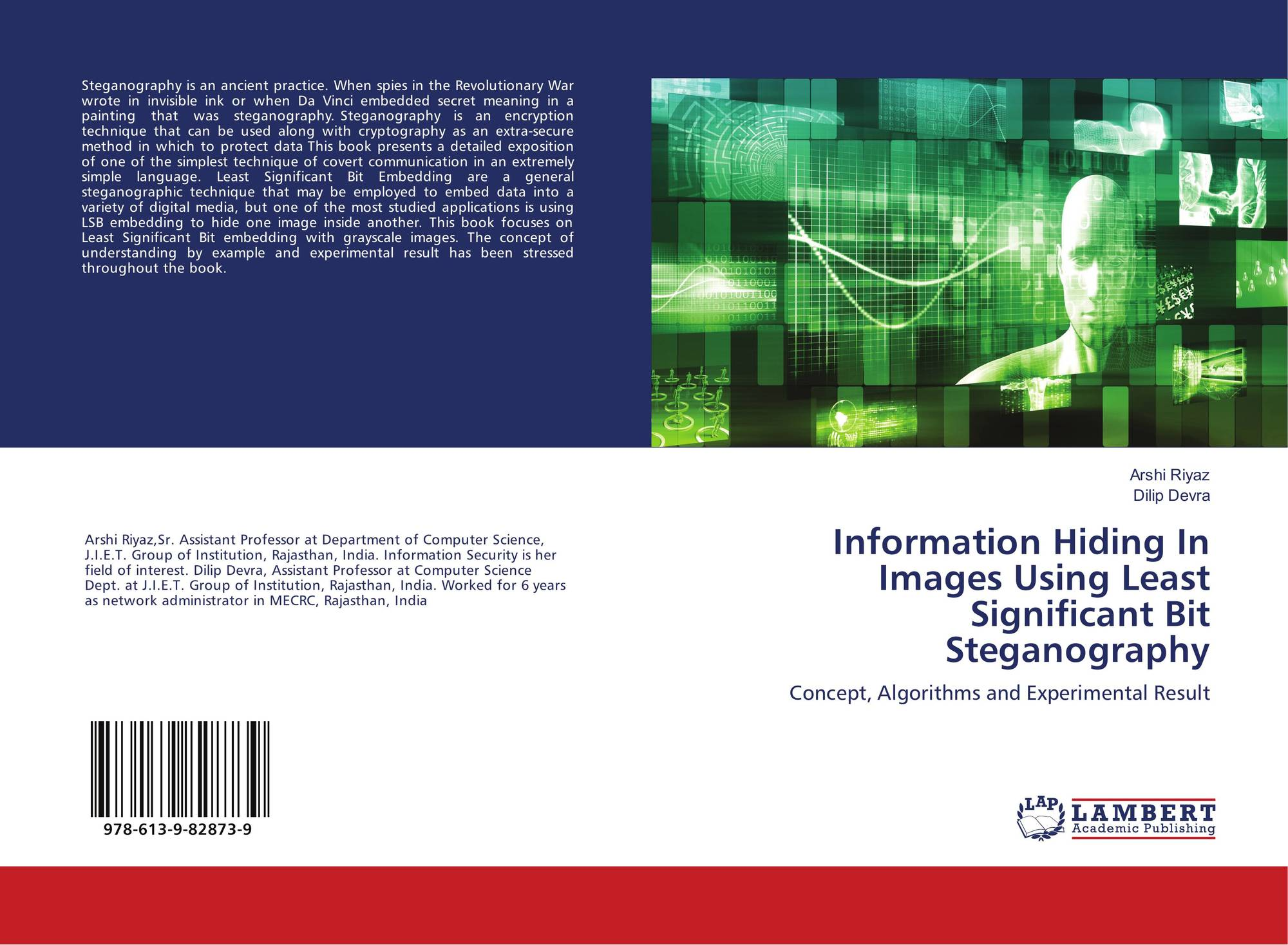 image based steganography using lsb insertion technique computer science essay Steganography and steganalysis are the prominent research fields in information hiding paradigm steganography is the science of invisible communication while steganalysis is the detection of steganography.