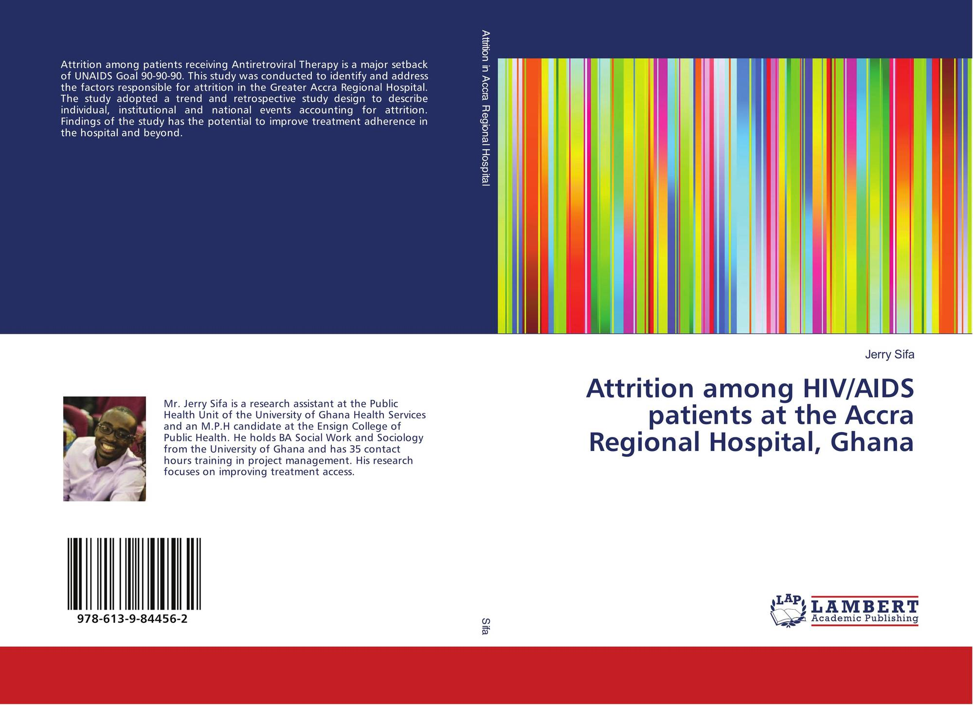 Attrition among HIV/AIDS patients at the Accra Regional