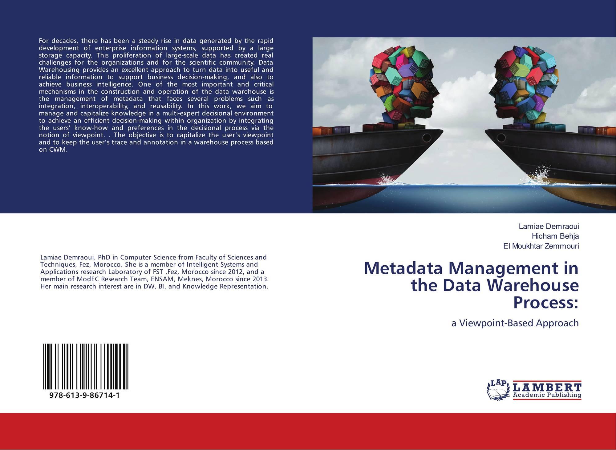 Metadata Management in the Data Warehouse Process:, 978-613-9-86714