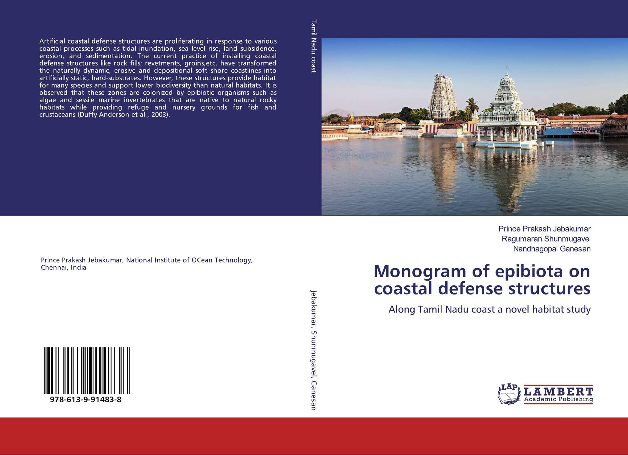 Monogram Of Epibiota On Coastal Defense Structures 978 613 9 91483 8 6139914833 9786139914838 By Prince Prakash Jebakumar Ragumaran Shunmugavel Nandhagopal Ganesan