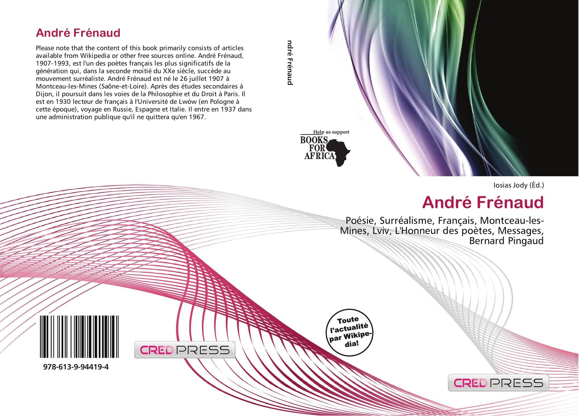 André Frénaud 978 613 9 94419 4 6139944198 9786139944194