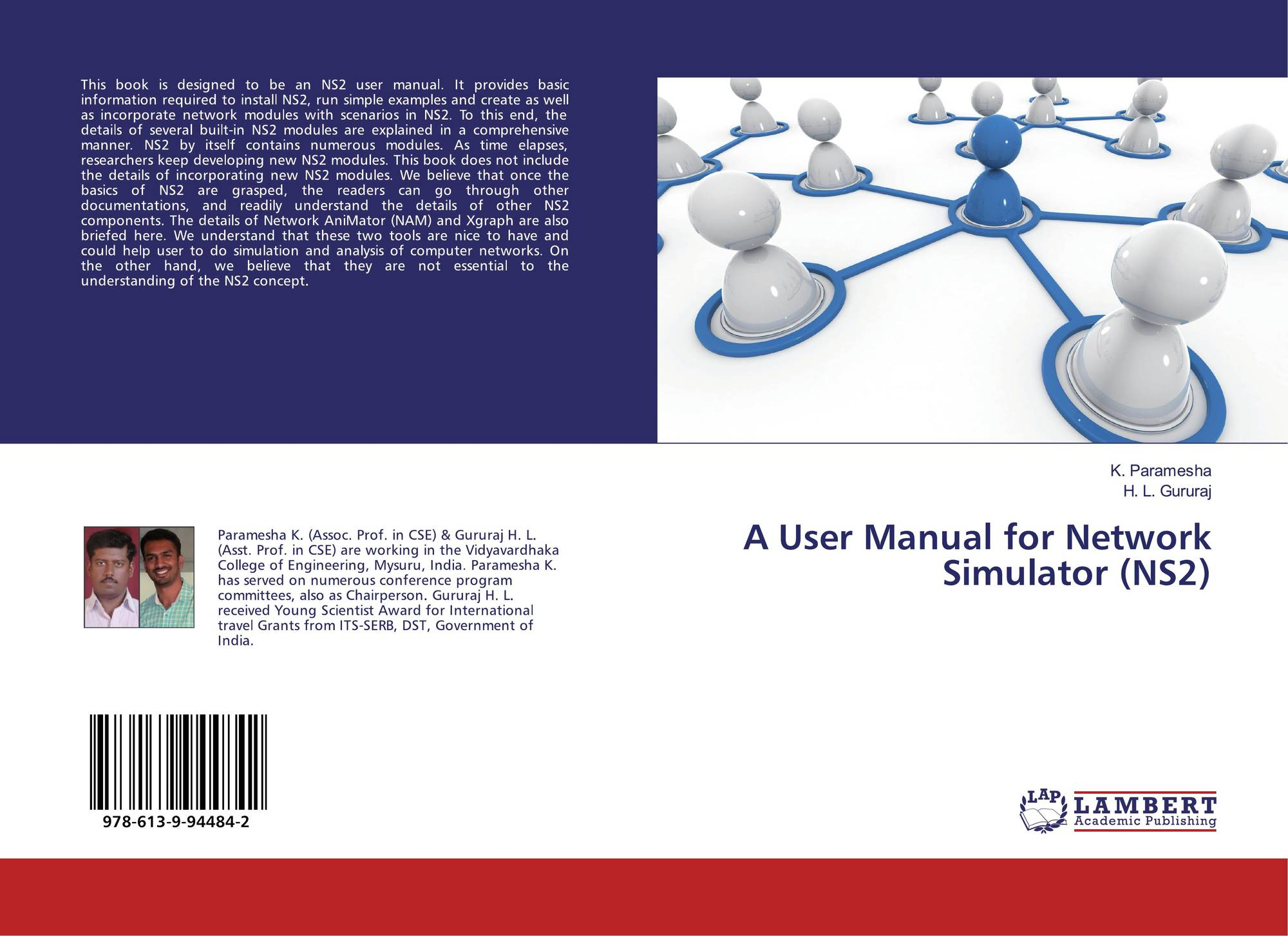 A User Manual for Network Simulator (NS2), 978-613-9-94484-2