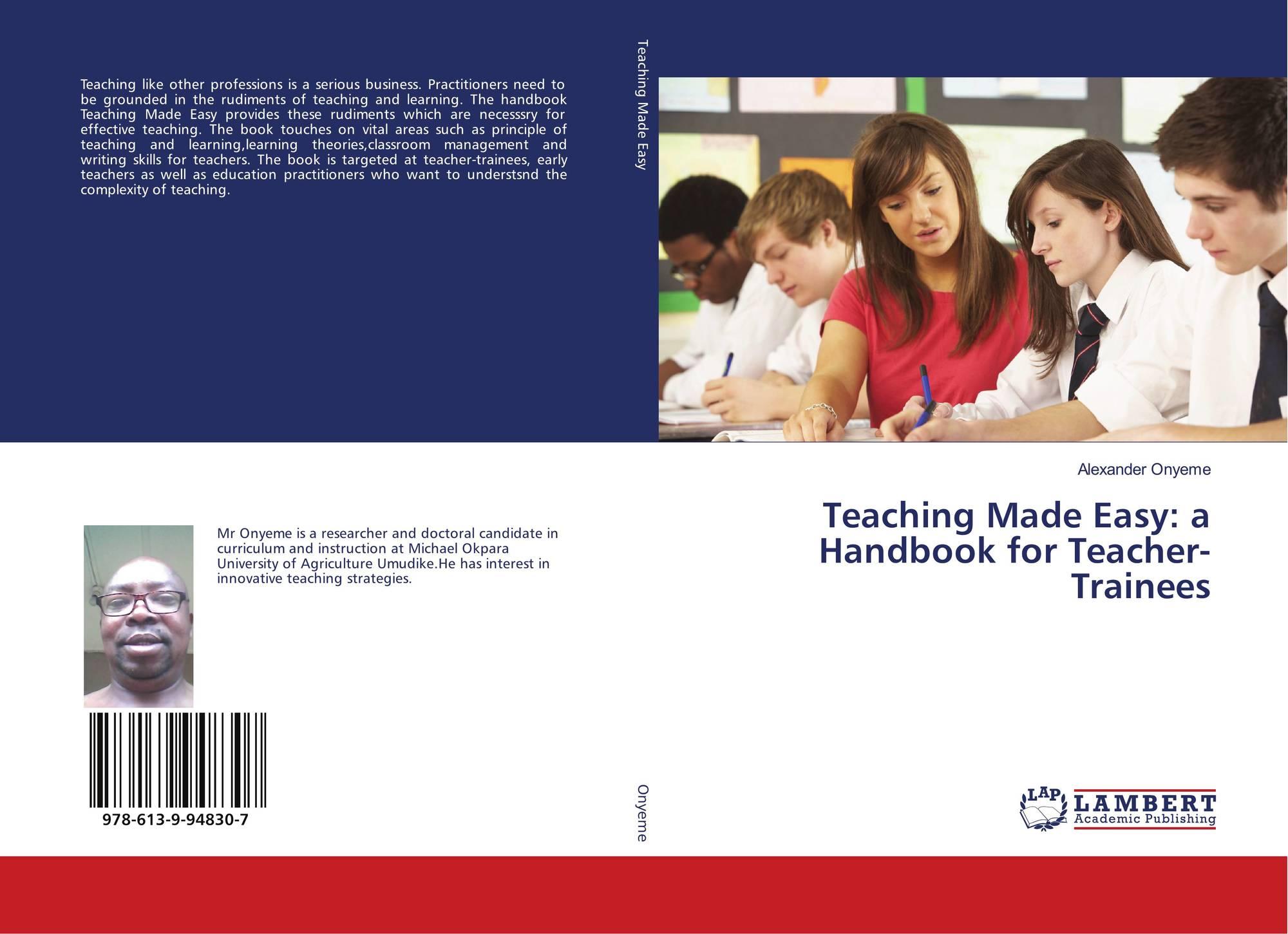 Teaching Made Easy: a Handbook for Teacher-Trainees, 978-613