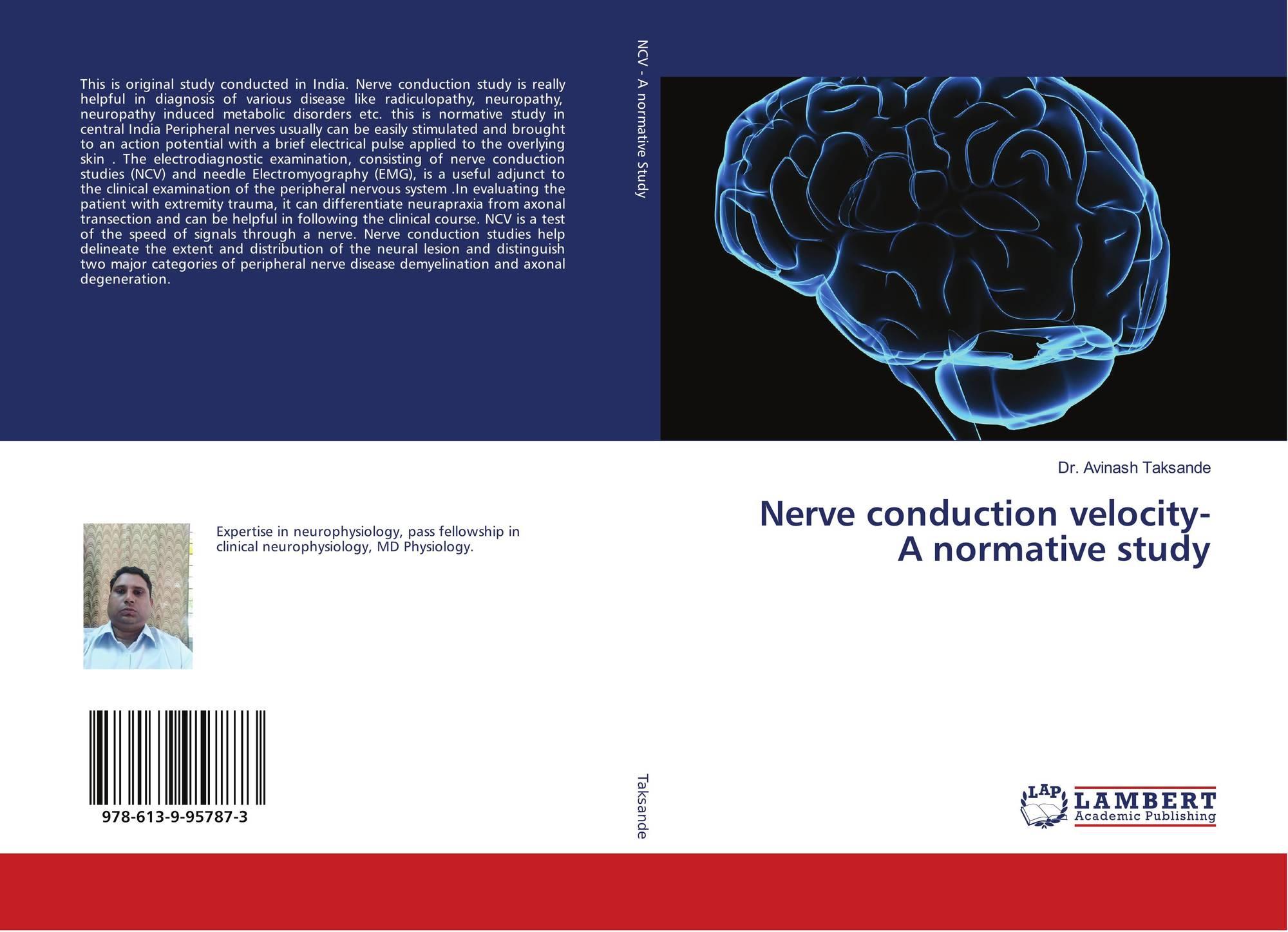 Nerve conduction velocity- A normative study, 978-613-9-95787-3