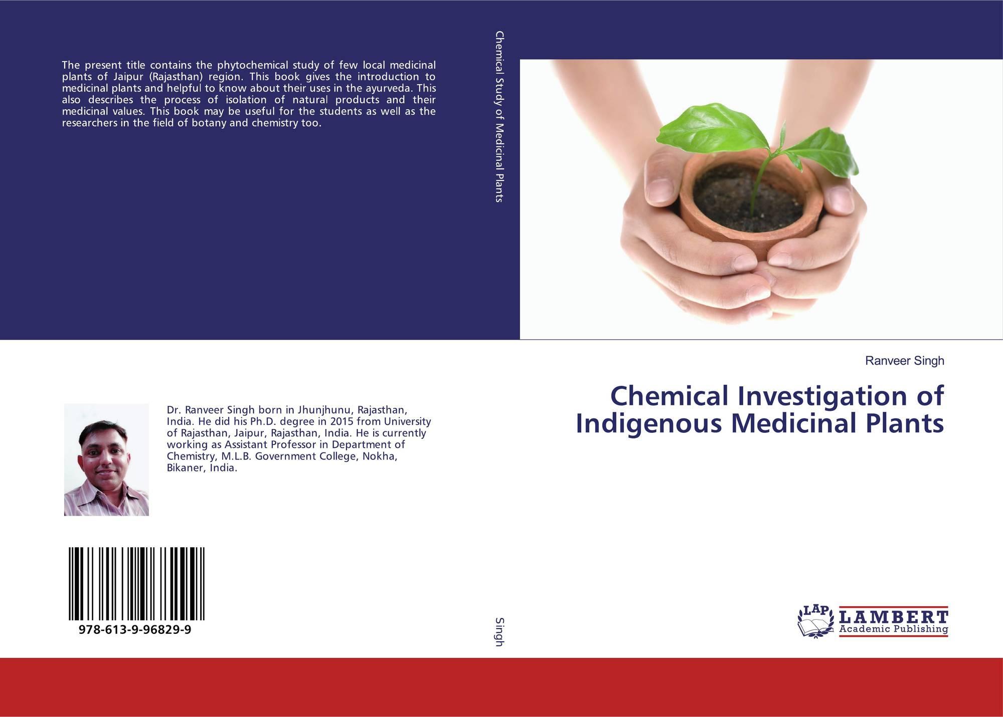 Chemical Investigation of Indigenous Medicinal Plants, 978-613-9