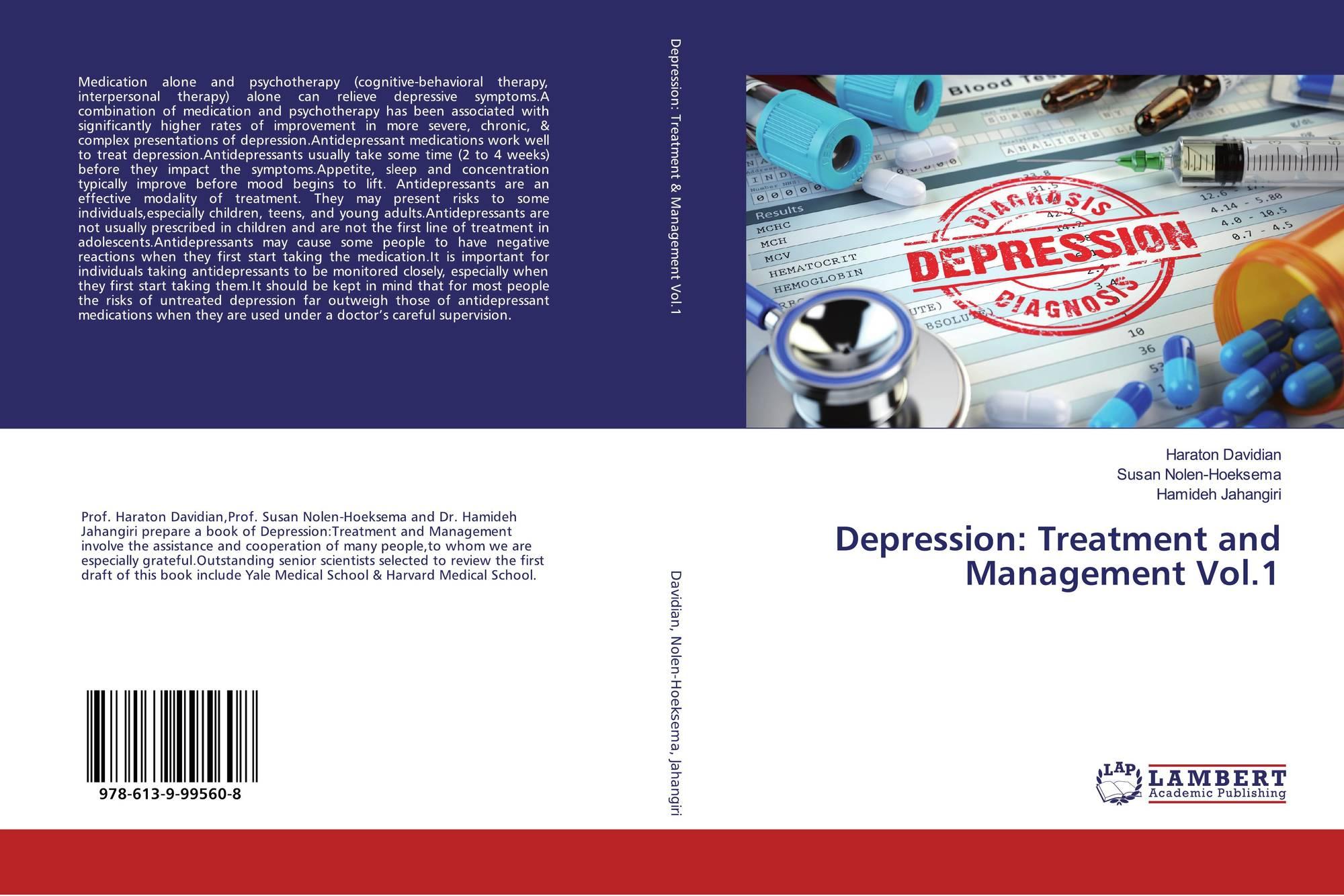 Depression: Treatment and Management Vol 1, 978-613-9-99560-8