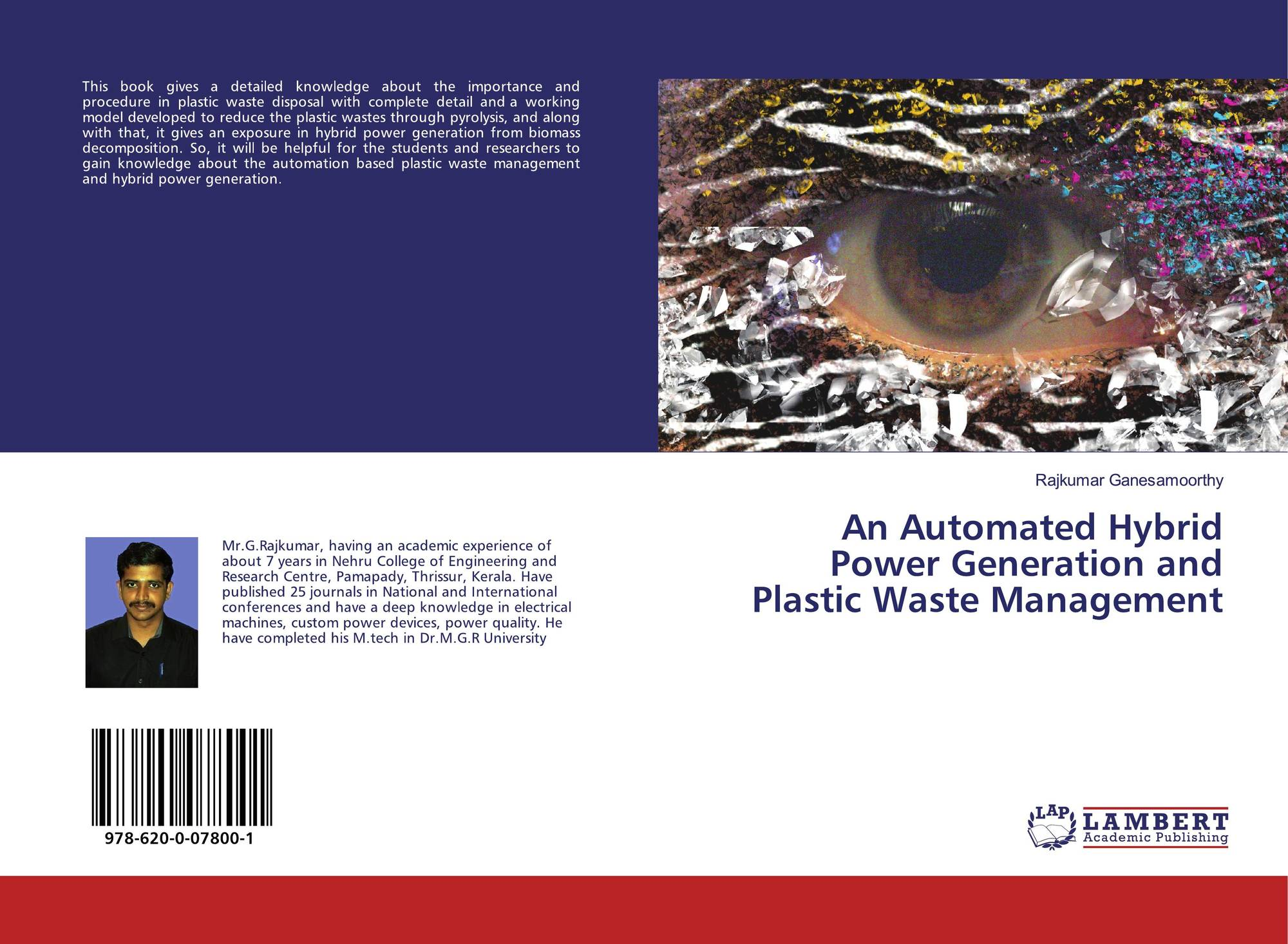 An Automated Hybrid Power Generation and Plastic Waste