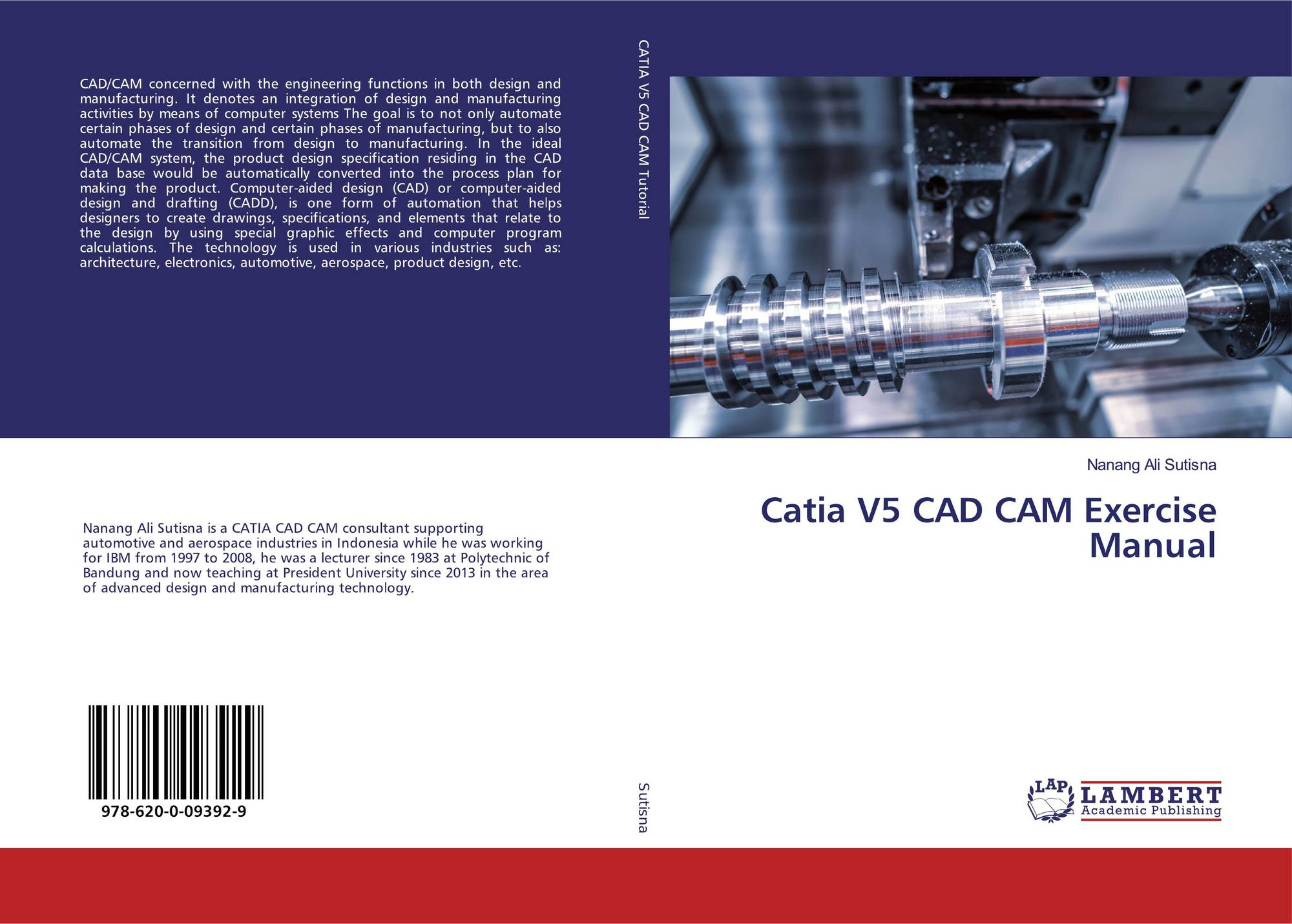 Catia V5 CAD CAM Exercise Manual, 978-620-0-09392-9
