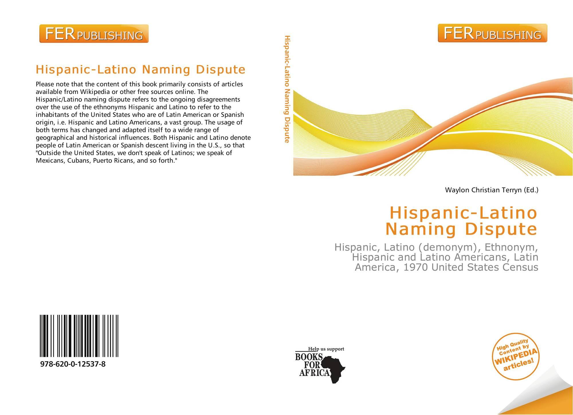 Hispanic-Latino Naming Dispute, 978-620-0-12537-8