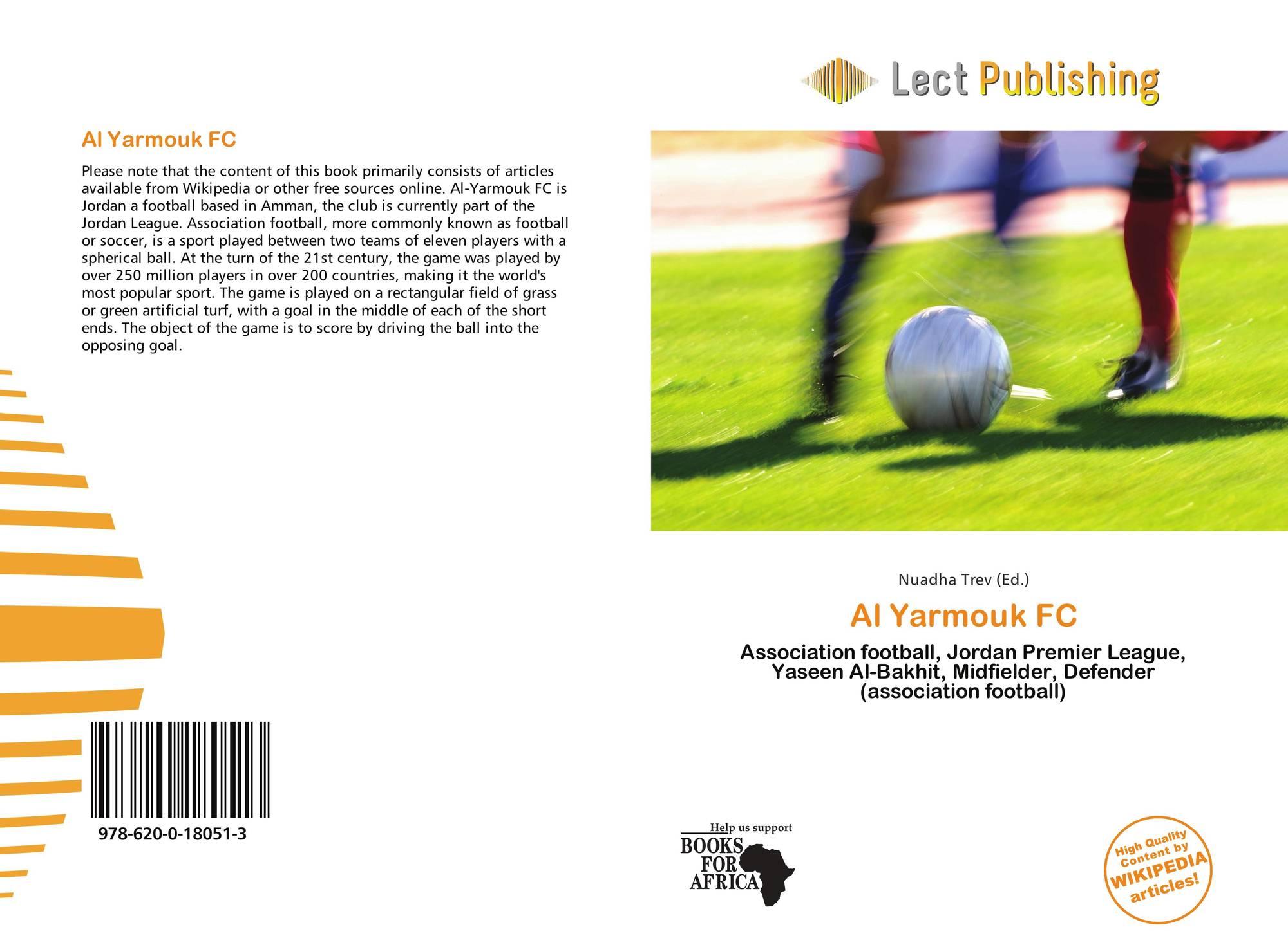 Al Yarmouk FC, 978-620-0-18051-3, 6200180512 ,9786200180513