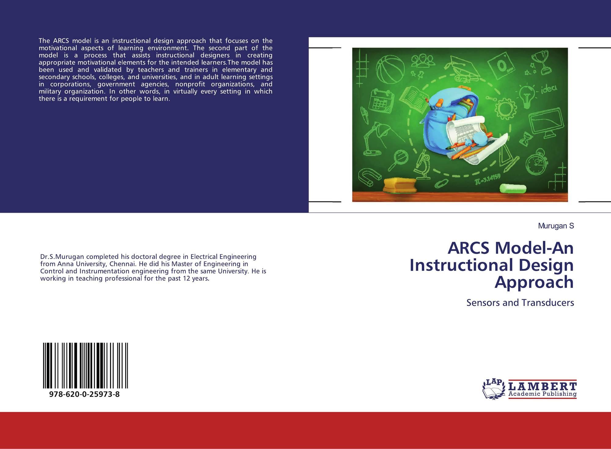 Arcs Model An Instructional Design Approach 978 620 0 25973 8 6200259739 9786200259738 By Murugan S
