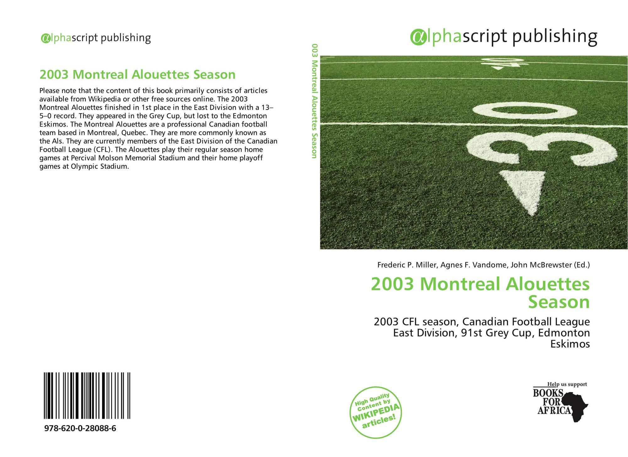 2003 Montreal Alouettes Season 978 620 0 28088 6 6200280886