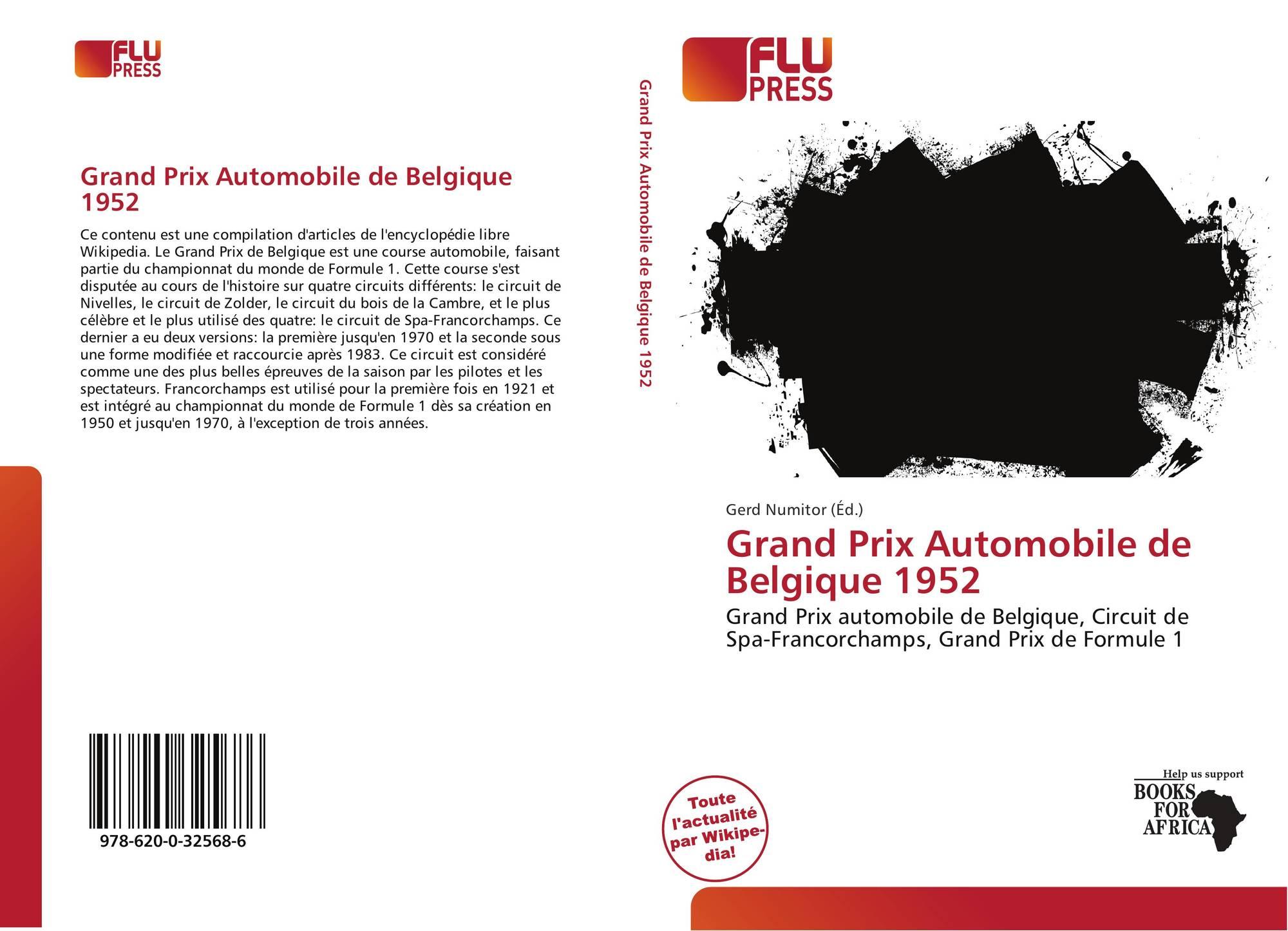 grand prix automobile de belgique 1952 978 620 0 32568 6 6200325685 9786200325686. Black Bedroom Furniture Sets. Home Design Ideas
