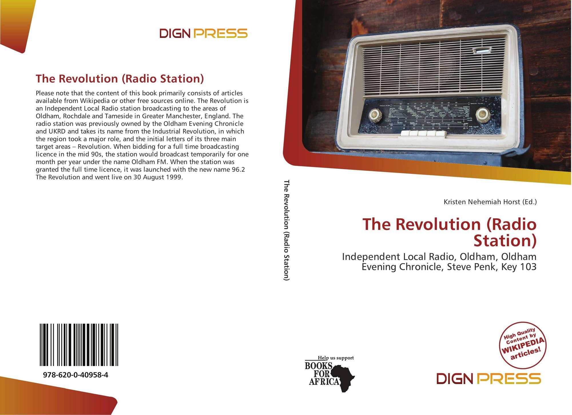 The Revolution (Radio Station), 978-620-0-40958-4, 6200409587
