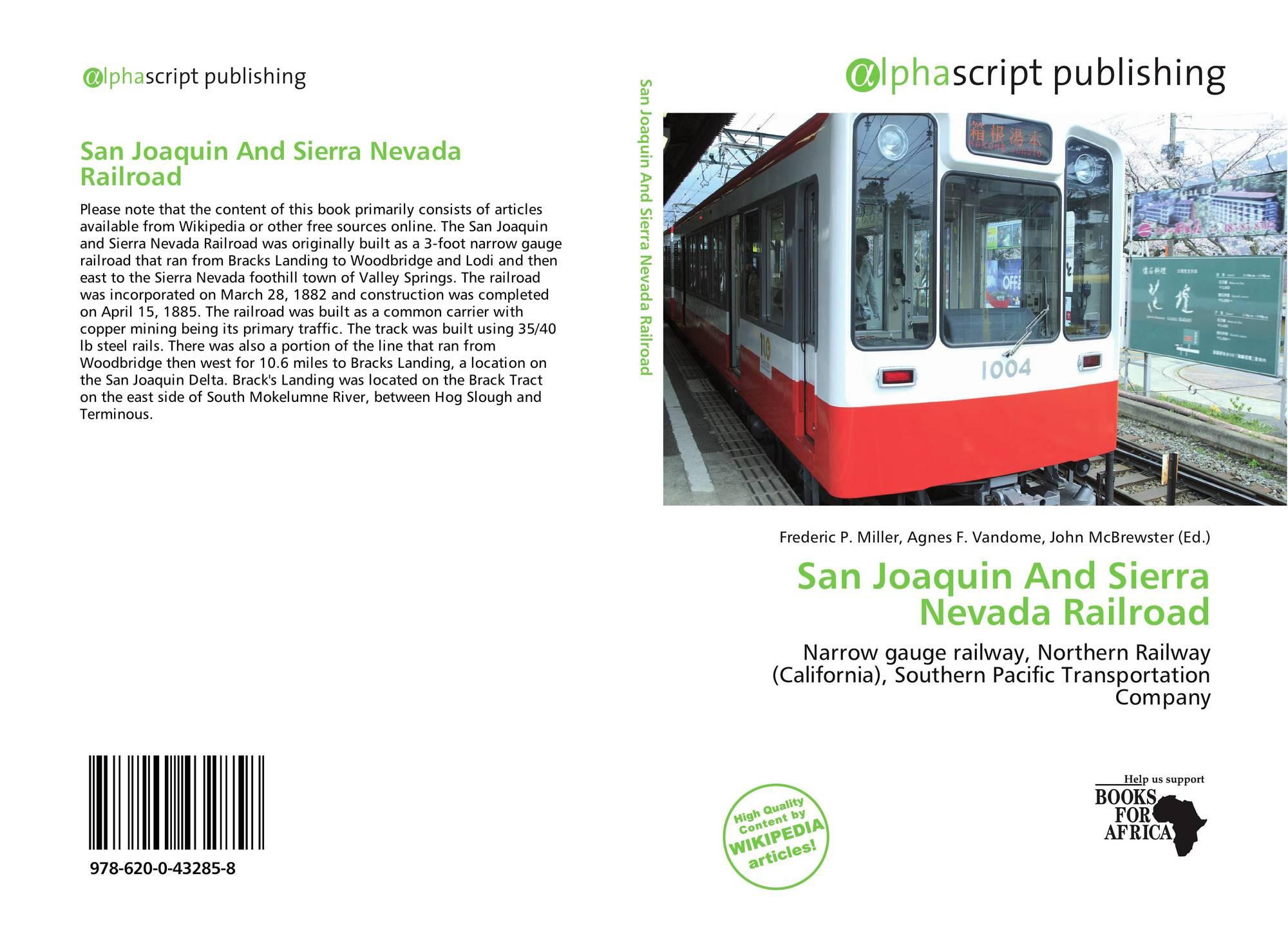 San Joaquin And Sierra Nevada Railroad, 978-620-0-43285-8