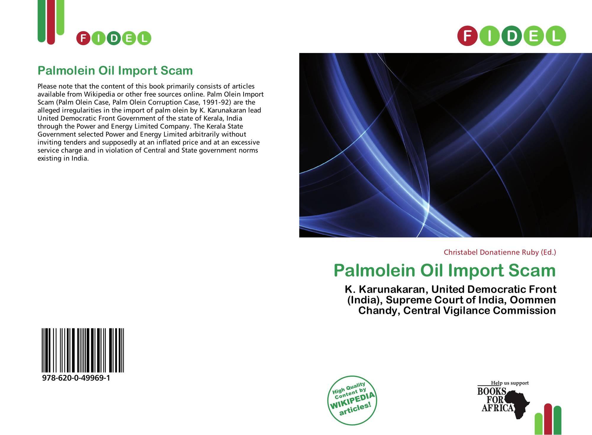 Palmolein Oil Import Scam, 978-620-0-49969-1, 6200499691