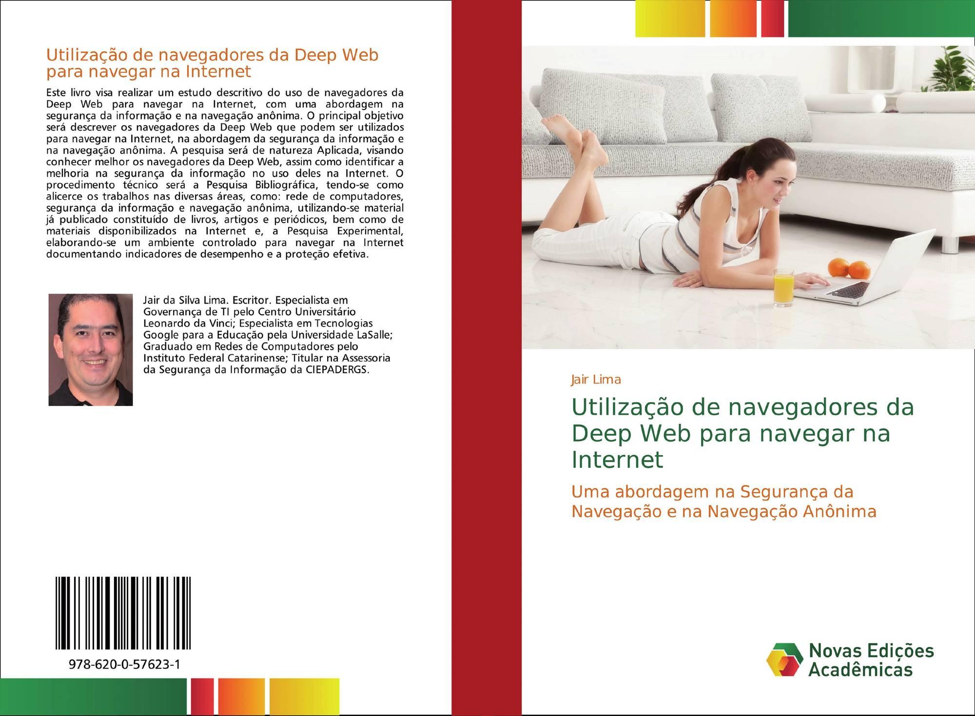 https://www.morebooks.shop/store/gb/book/utiliza%C3%A7%C3%A3o-de-navegadores-da-deep-web-para-navegar-na-internet/isbn/978-620-0-57623-1