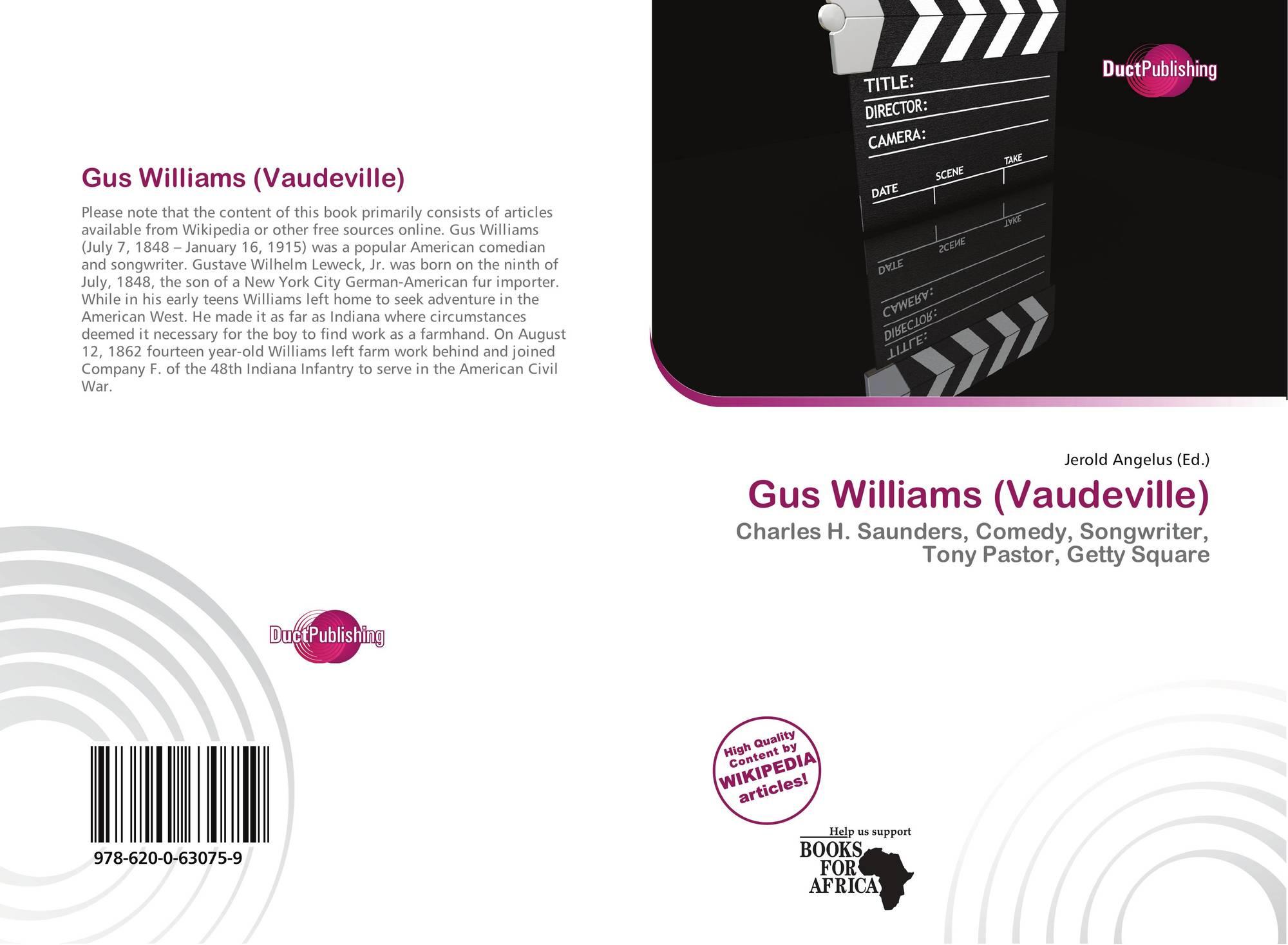 Gus Williams Vaudeville 978 620 0 9