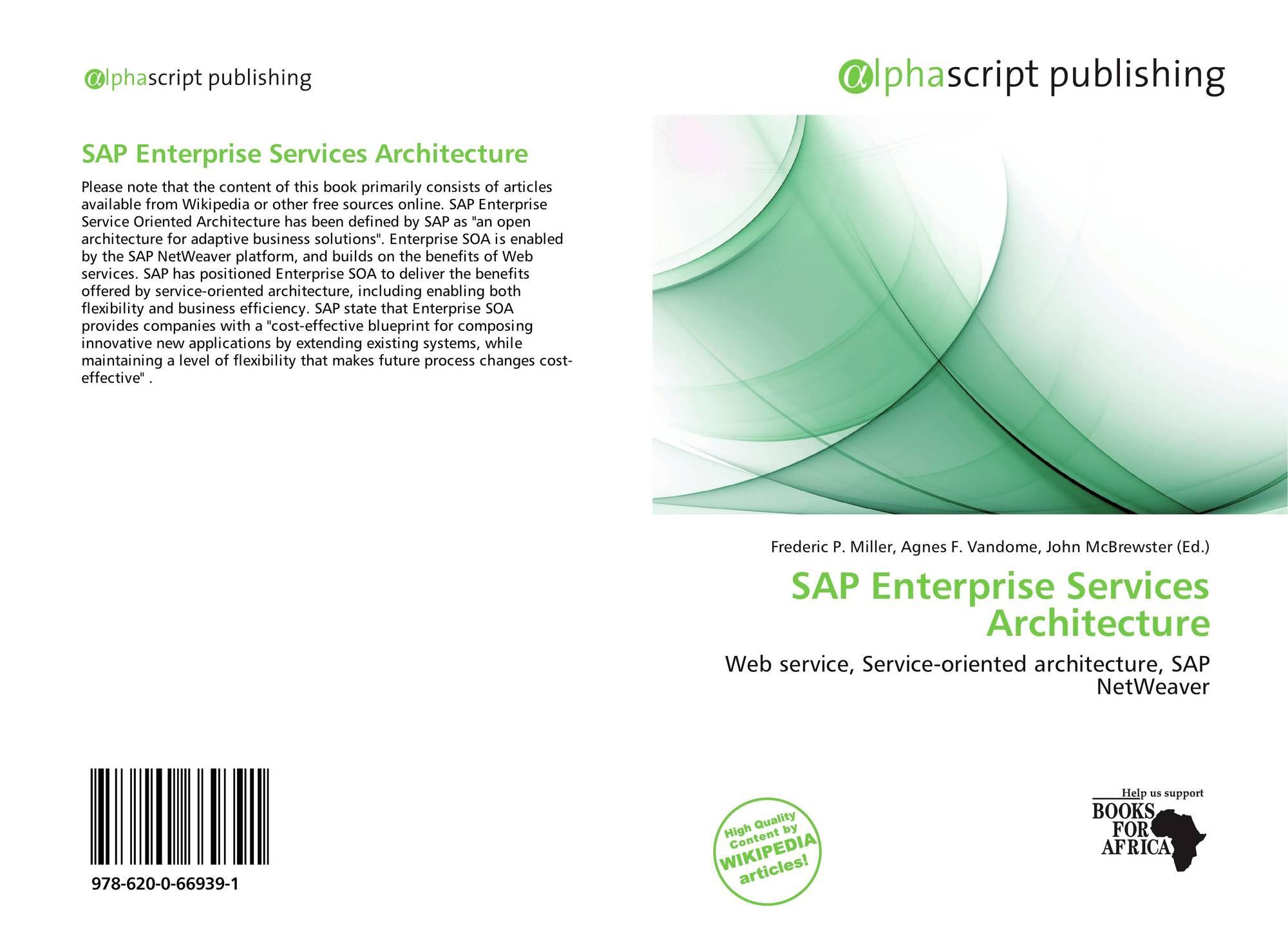 Sap enterprise services architecture 978 620 0 66939 1 6200669392 bookcover of sap enterprise services architecture 9786200669391 malvernweather Gallery