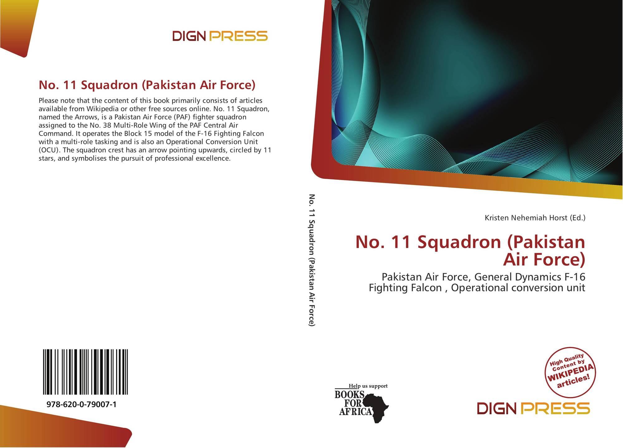 Dign No 11 Squadron Pakistan Air Force 978 620 0 79007 1