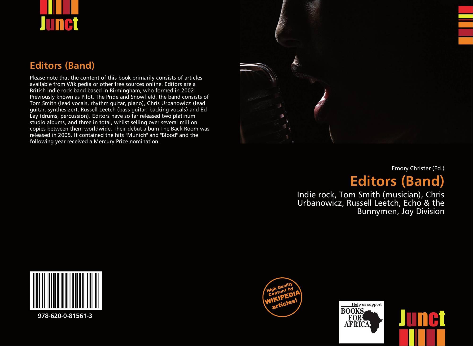 Editors (Band), 978-620-0-81561-3, 6200815615 ,9786200815613