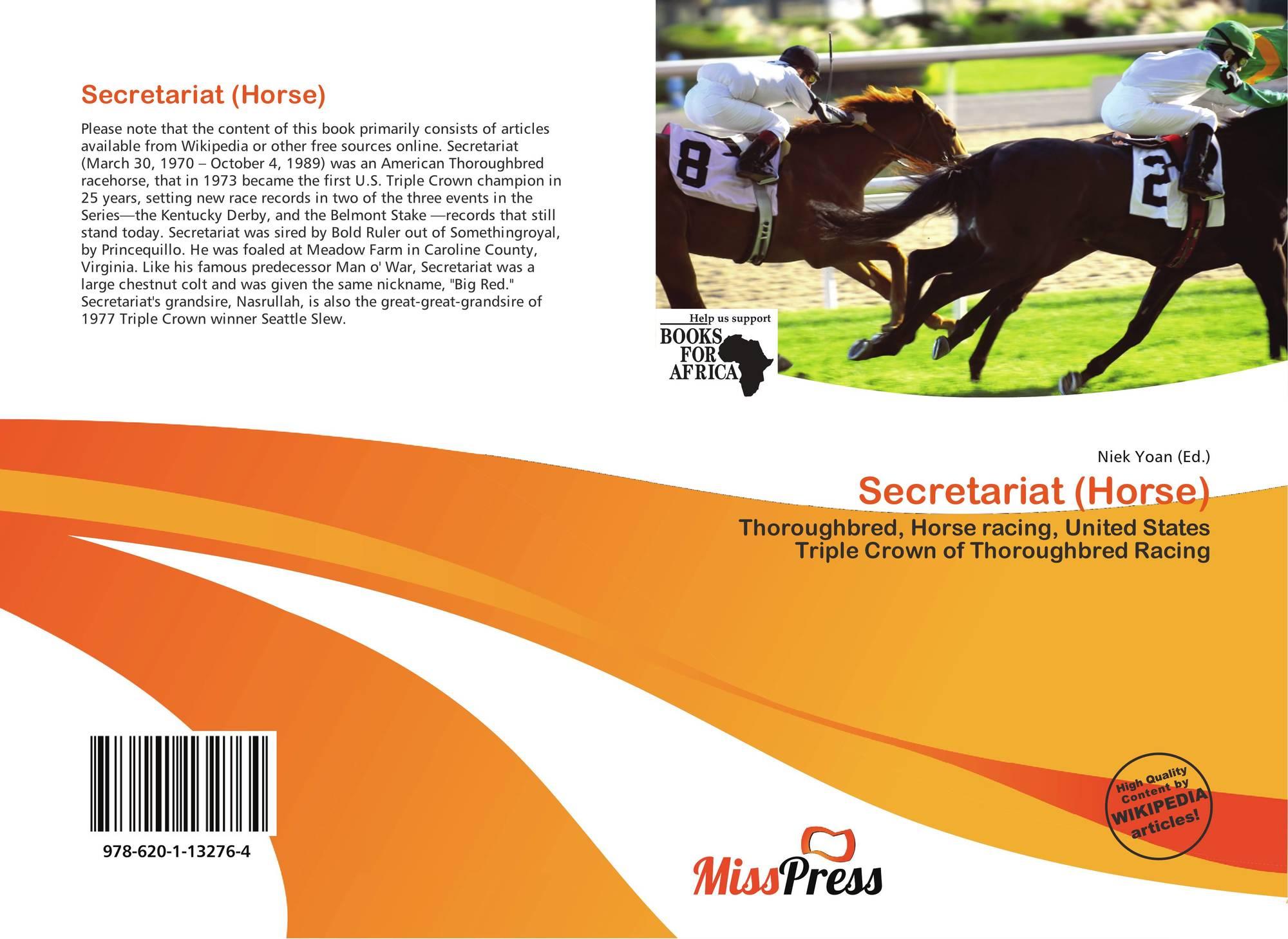 Secretariat Horse 978 620 1 13276 4 6201132767 9786201132764