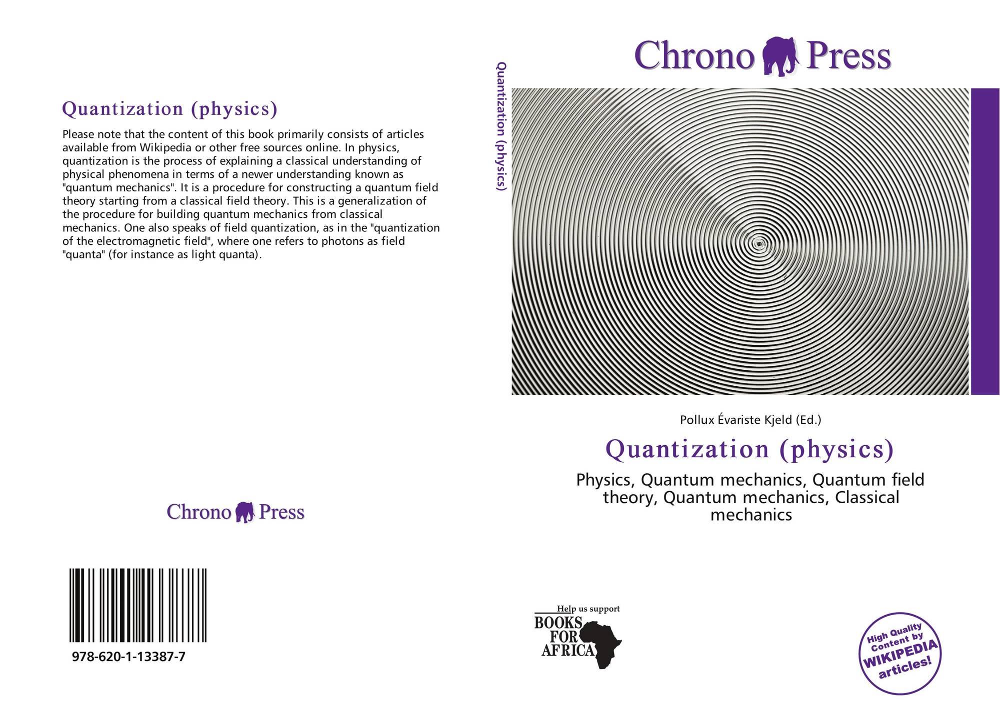 Quantization (physics), 978-620-1-13387-7, 6201133879 ,9786201133877