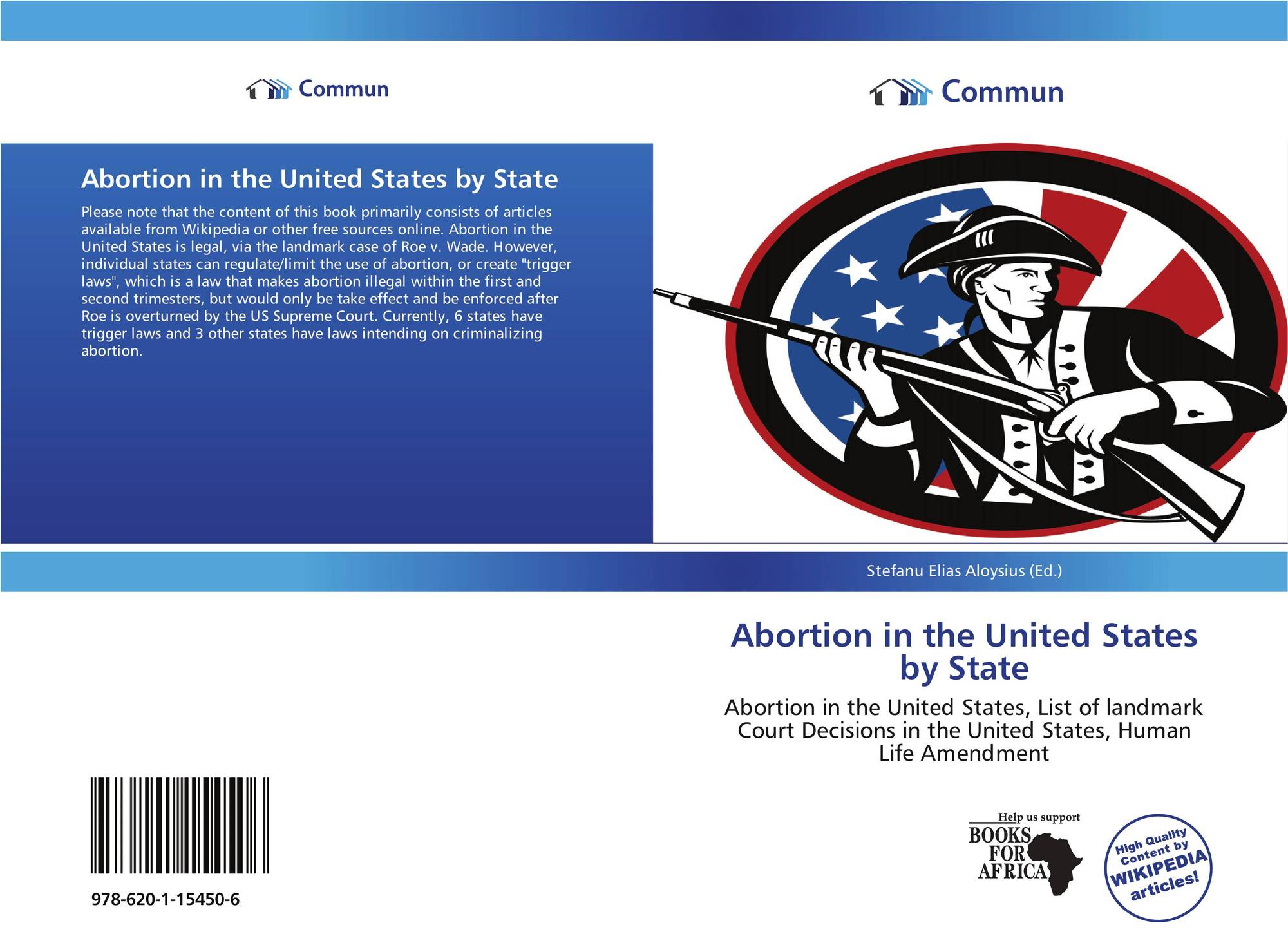 the issue of abortion practice in the united states Before federal legalization of abortion in the united states, every state had an independent authority of determining the legality of abortion (a history of given the issues from the amendments relating to the restrictions on abortion, the government of the united states has limited the ability to address.