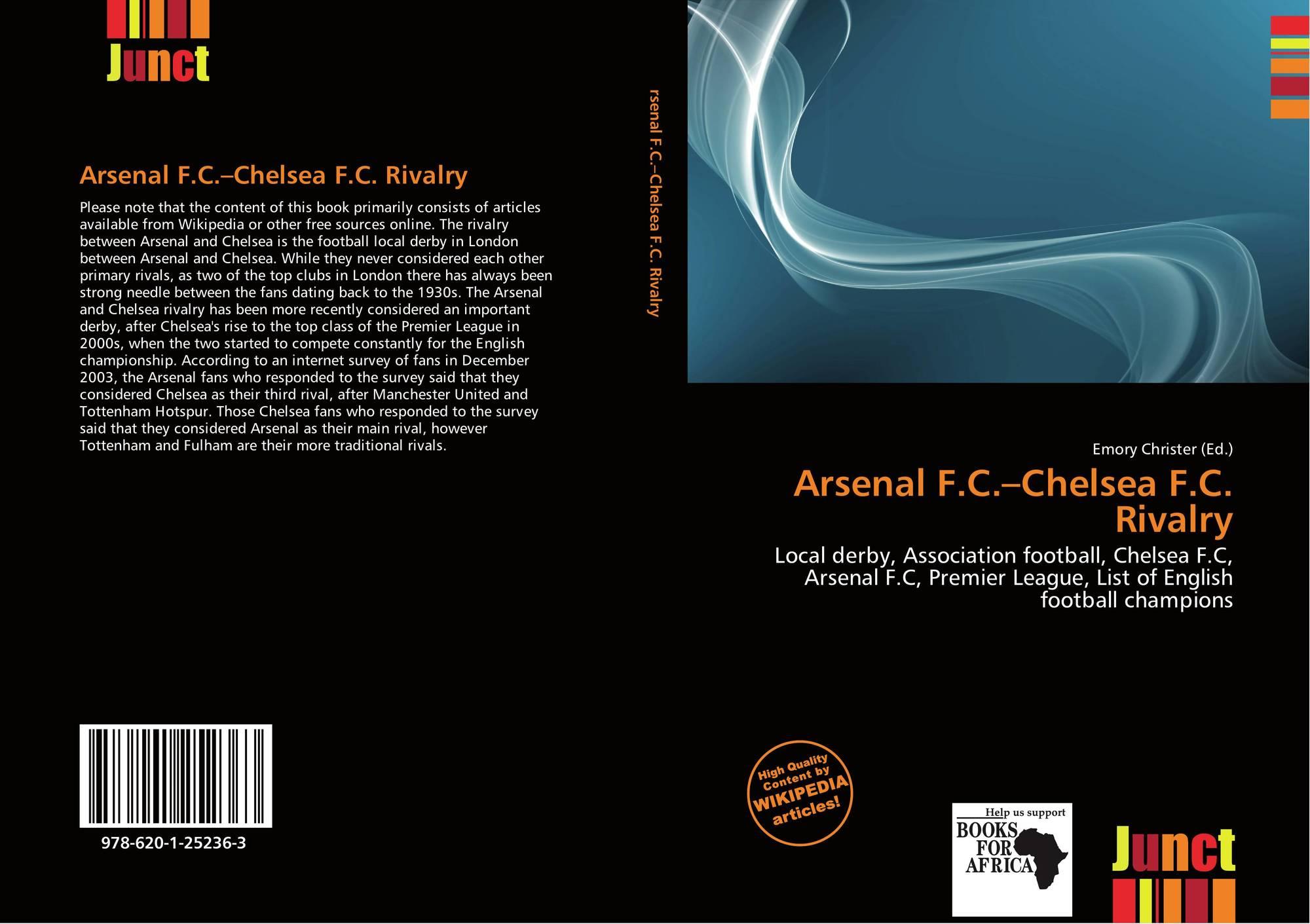 Arsenal F C Chelsea F C Rivalry 978 620 1 25236 3 6201252363