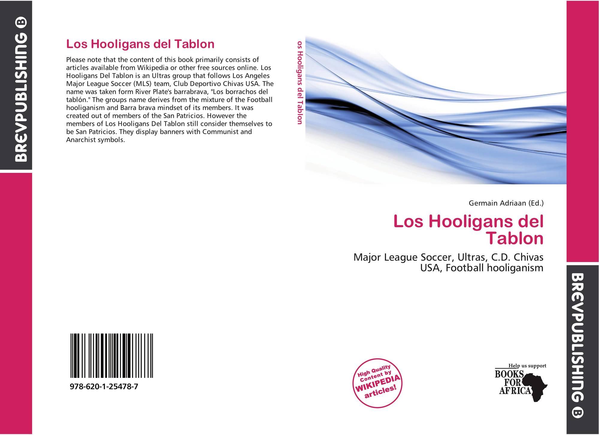 Los Hooligans del Tablon, 978-620-1-25478-7, 6201254781 ,9786201254787