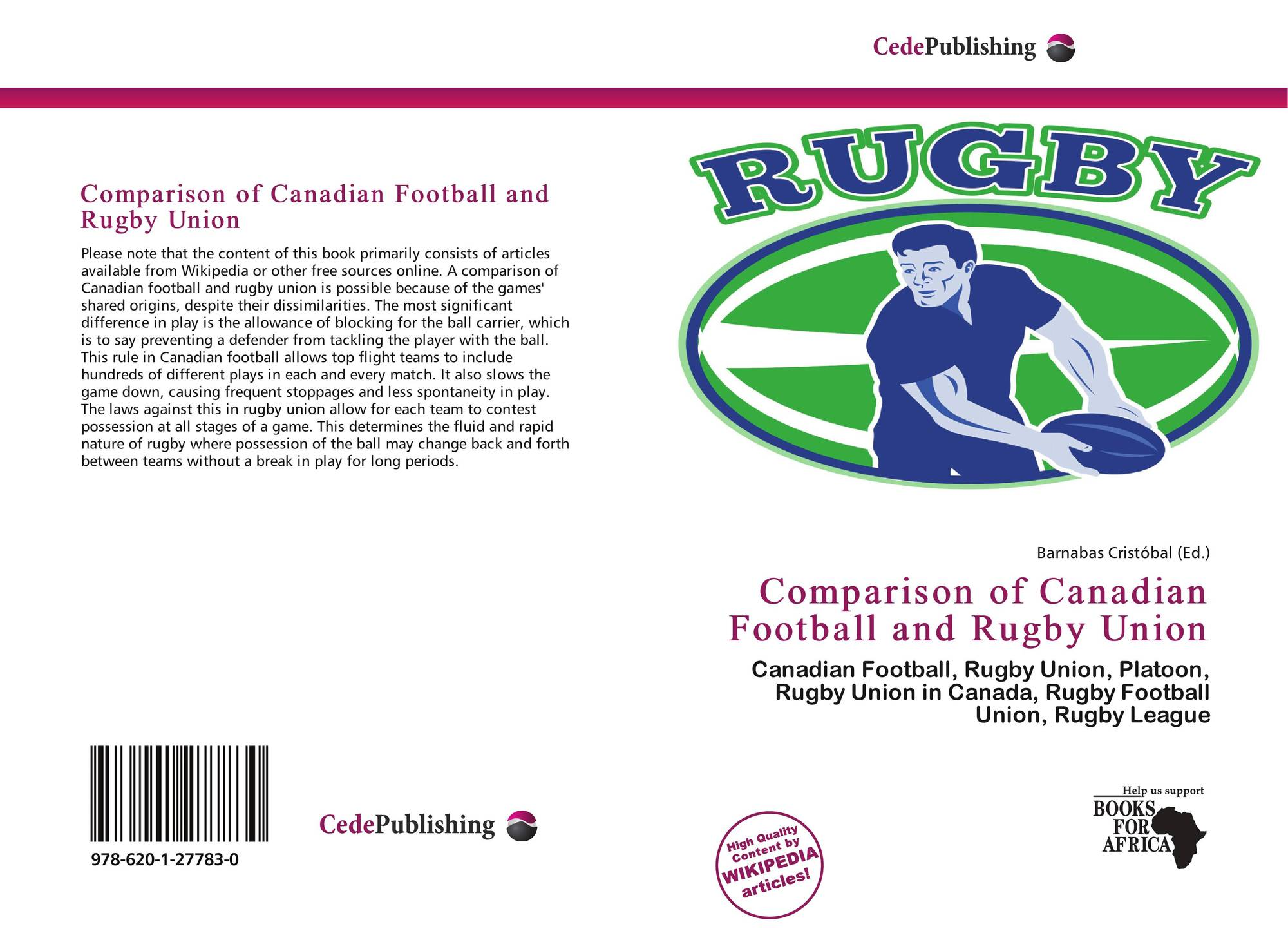 a comparison of the sport of rugby and football The most significant differences between american and rugby football are that in  rugby all players are allowed to handle the ball.