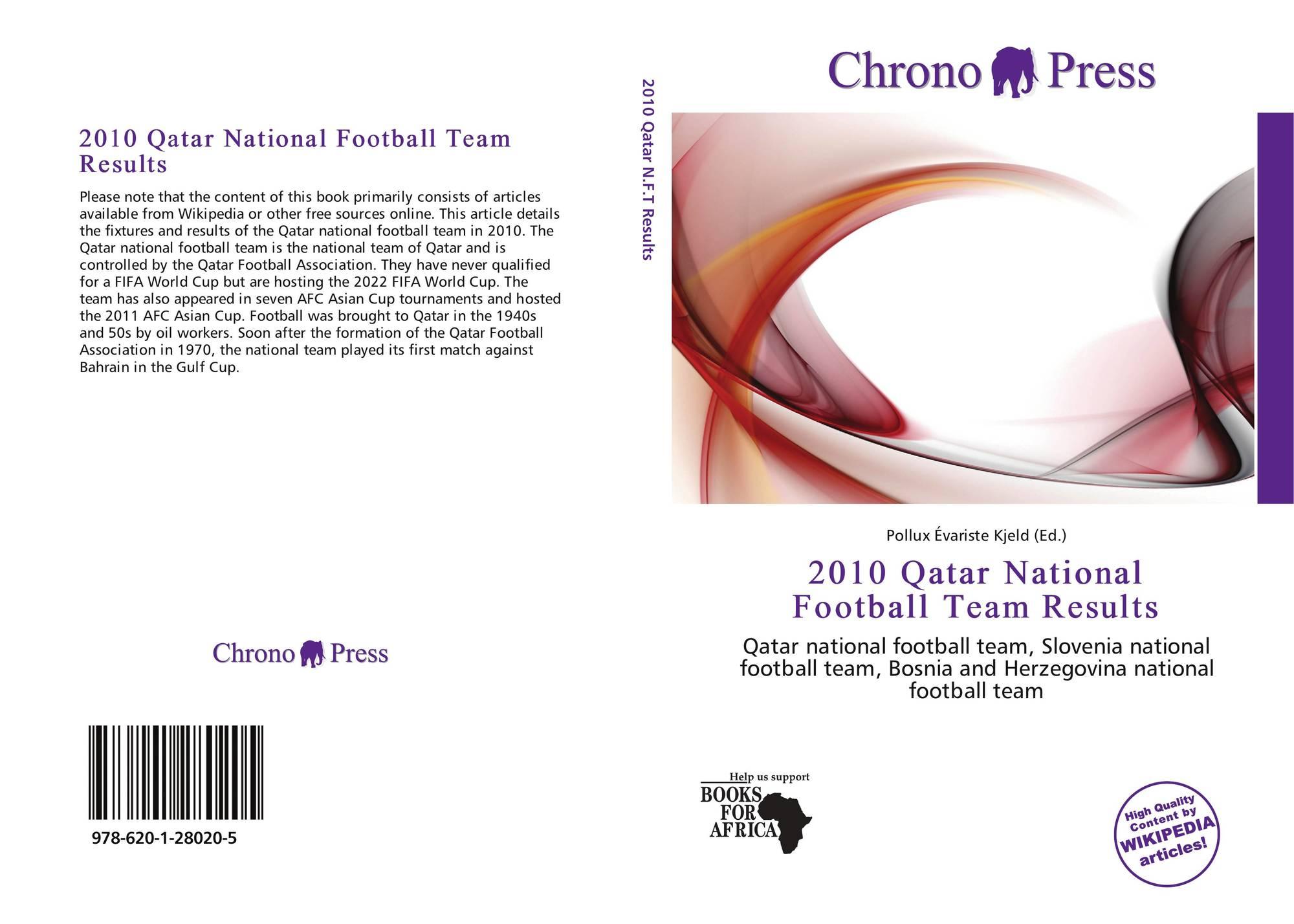 2010 Qatar National Football Team Results, 978-620-1-28020-5