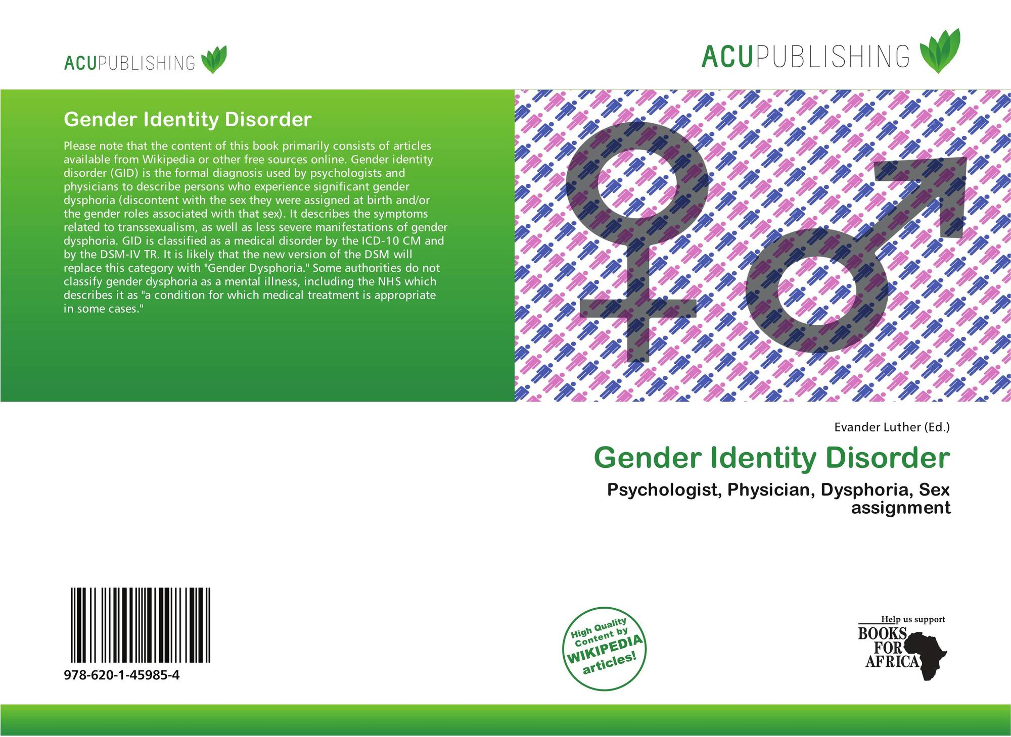 a study of gender identity disorder gid Applied psychology opus home about a phenomenon known as gender identity disorder (gid) gender identity disorder and preadolescence: a pilot study.