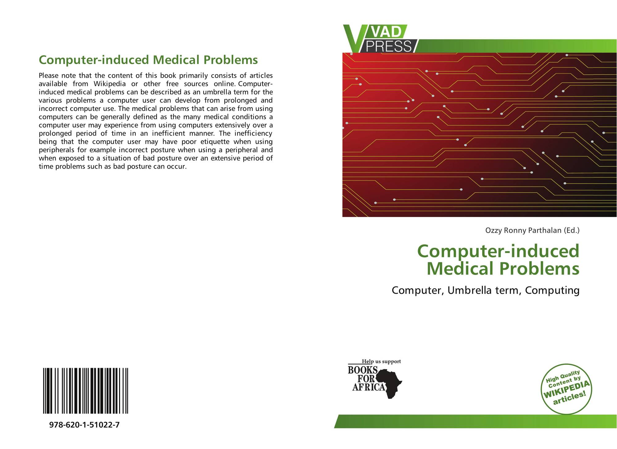 Computer-induced Medical Problems, 978-620-1-51022-7