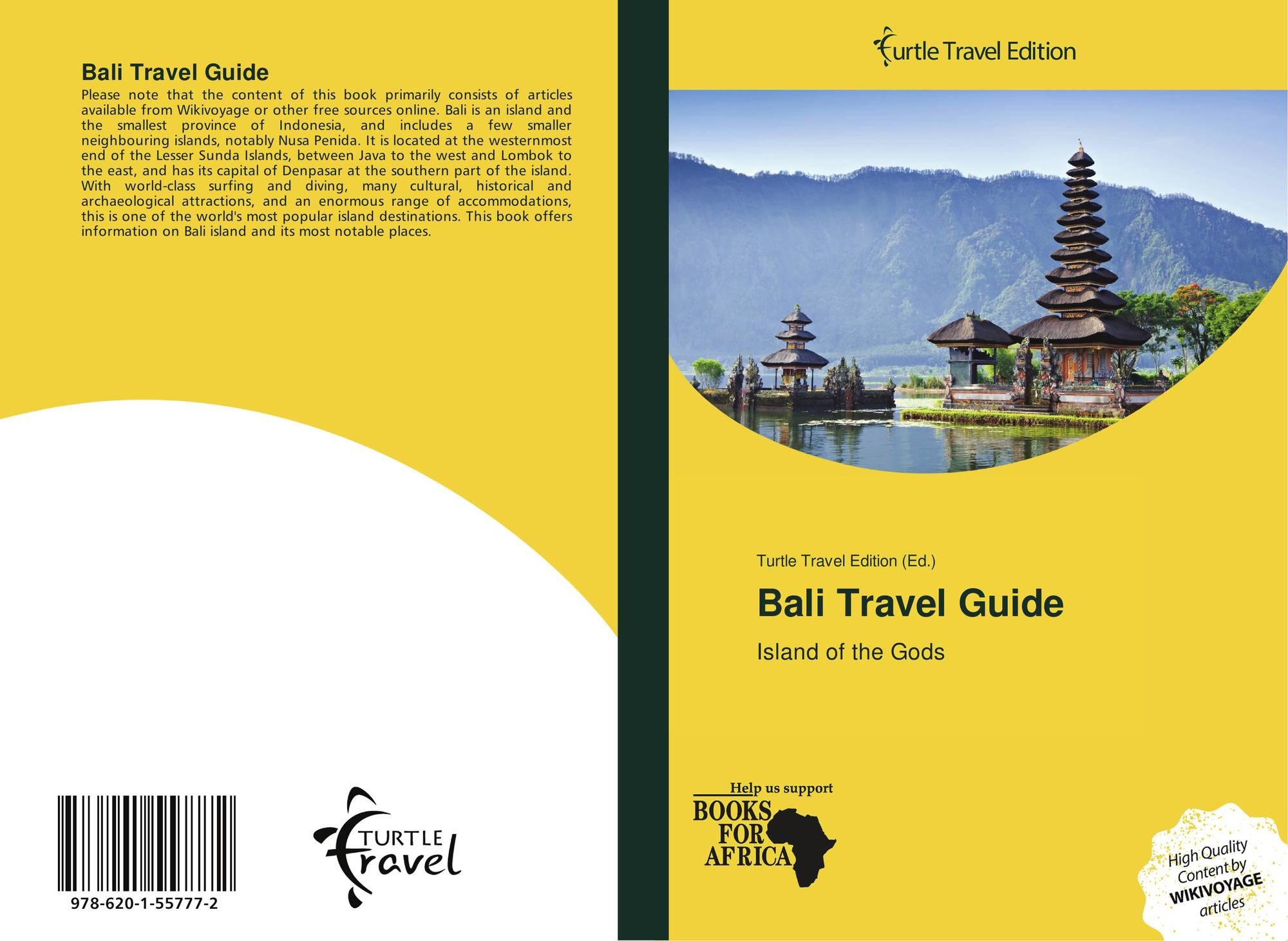 Bali Travel Guide 978 620 1 55777 2 6201557776 9786201557772