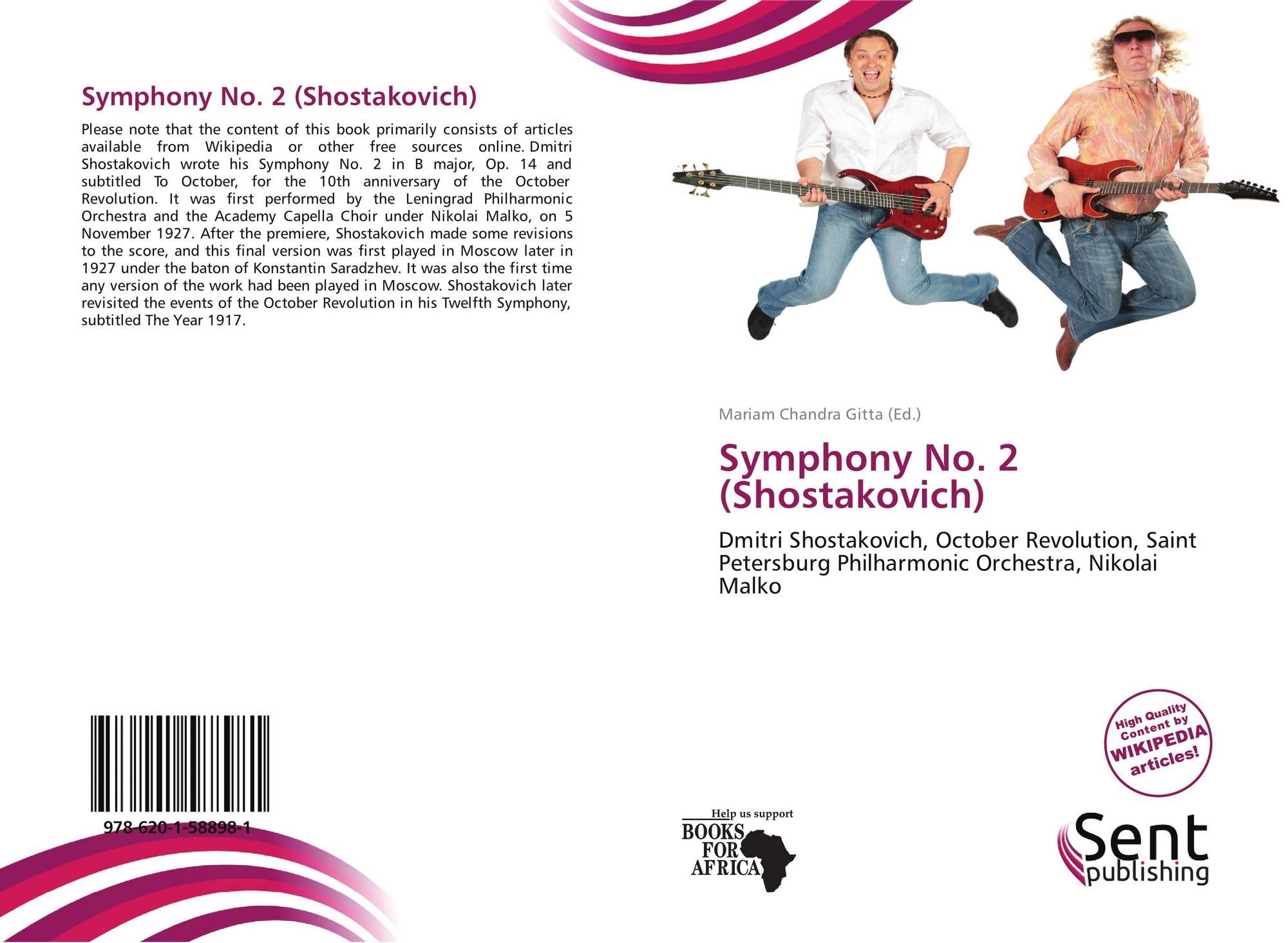Symphony No  2 (Shostakovich), 978-620-1-58898-1, 6201588981