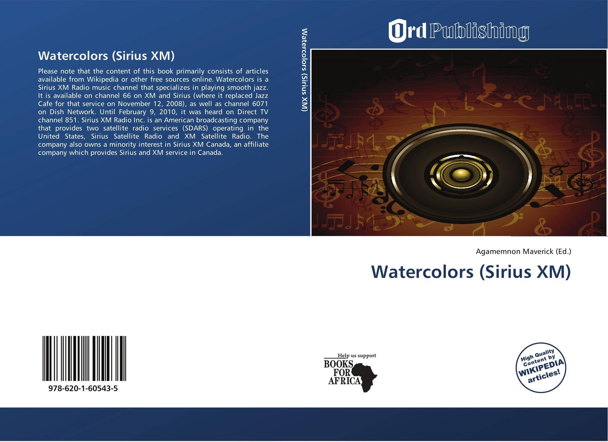 Direct Tv Satellite >> Watercolors (Sirius XM), 978-620-1-60543-5, 6201605436 ,9786201605435