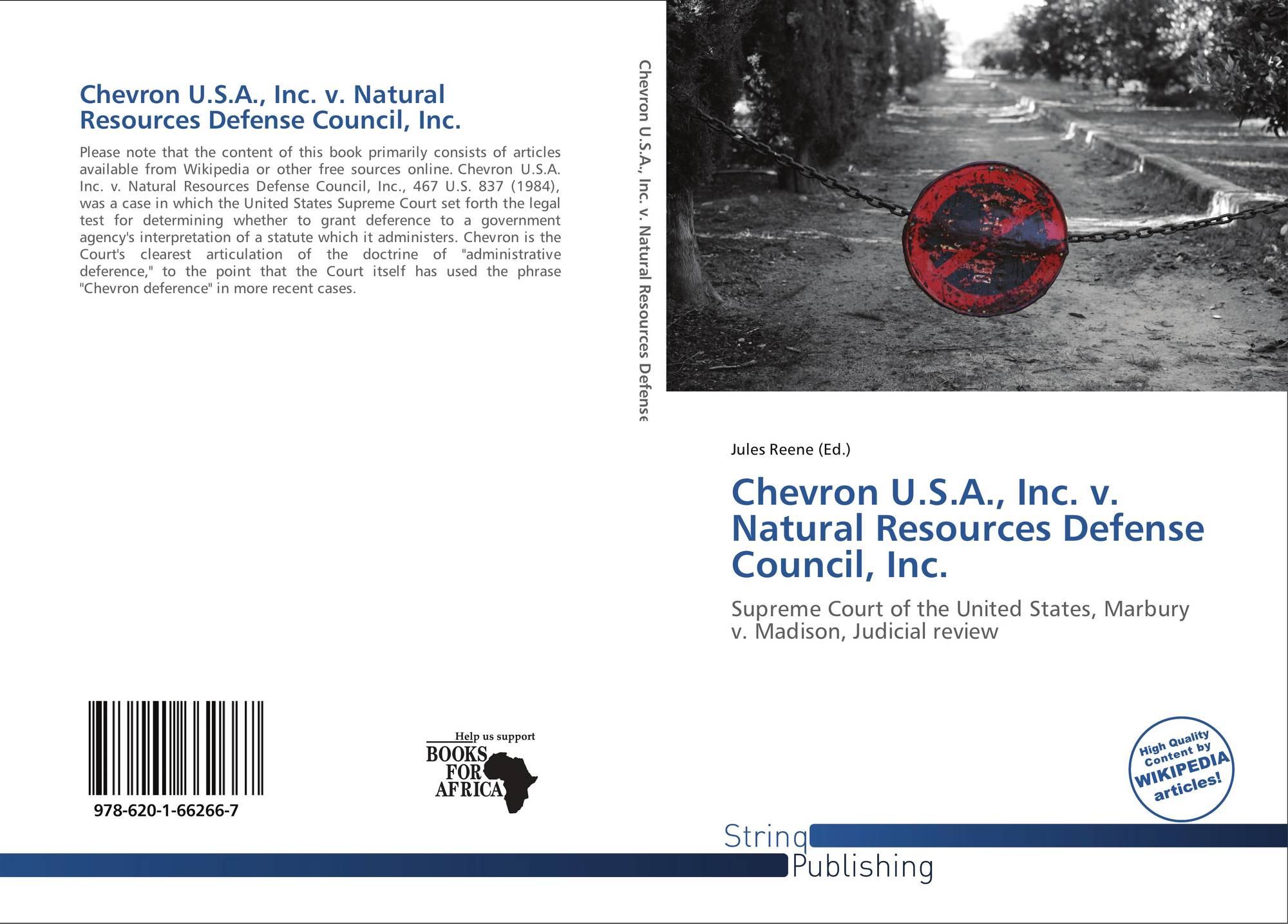 Chevron U S A Inc V Natural Resources Defense Council Inc