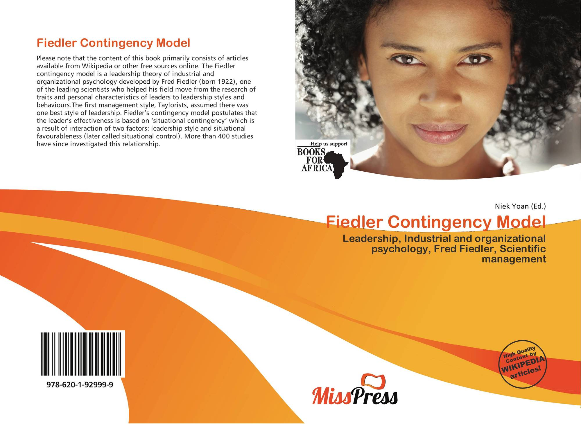 fiedler s contingency model organizational model 124 what is the role of the context contingency approaches to leadership identify the conditions under which highly task-oriented and highly people-oriented leaders can be successful based on fiedler's contingency theory management of organizational behavior.