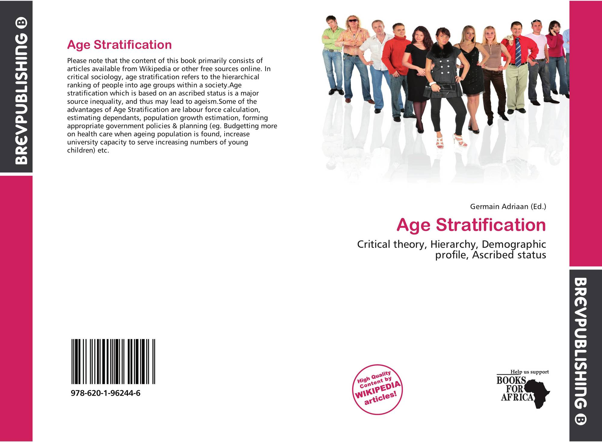 age stratification As they approach retirement age (hanna, chang & fan, in press) age  stratification theory (hooyman & kiyak  1993) suggests that individuals are  influenced by.