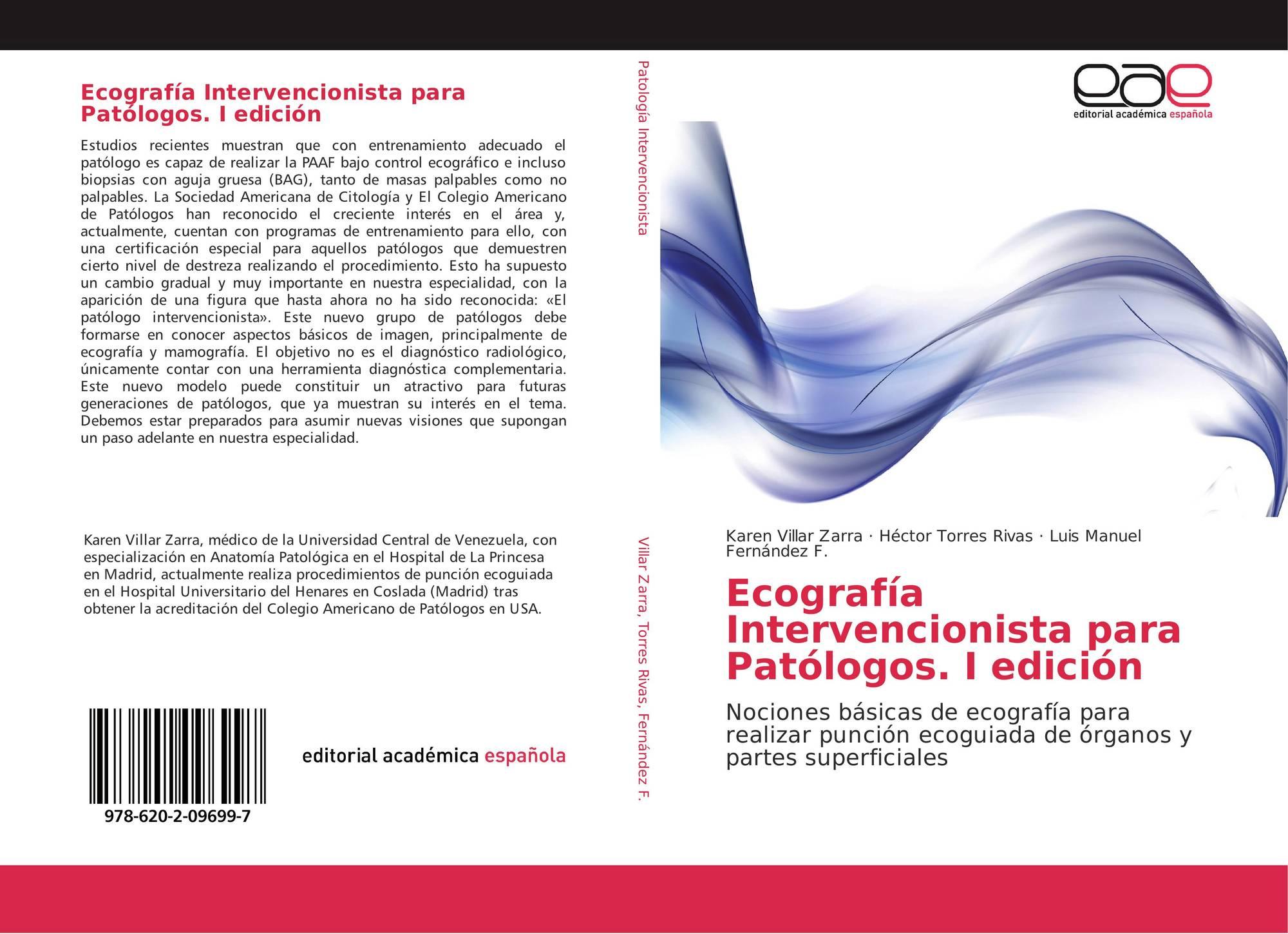 Ecografía Intervencionista para Patólogos. I edición, 978-620-2 ...